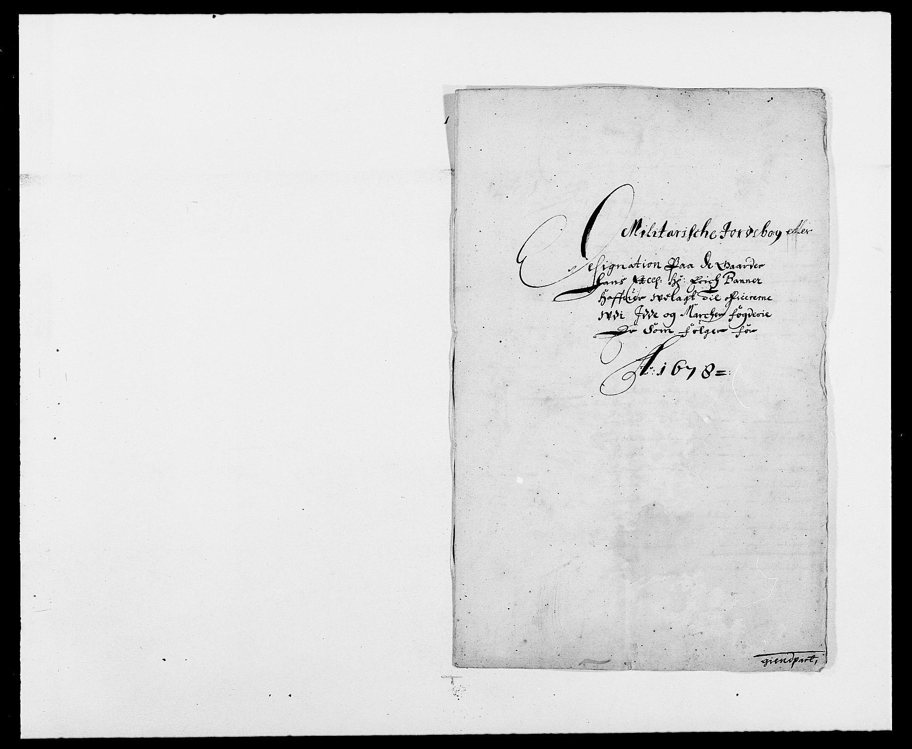 RA, Rentekammeret inntil 1814, Reviderte regnskaper, Fogderegnskap, R01/L0001: Fogderegnskap Idd og Marker, 1678-1679, s. 260