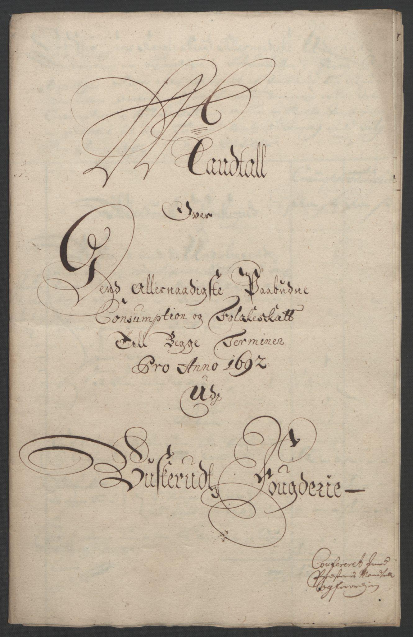 RA, Rentekammeret inntil 1814, Reviderte regnskaper, Fogderegnskap, R25/L1681: Fogderegnskap Buskerud, 1691-1692, s. 461
