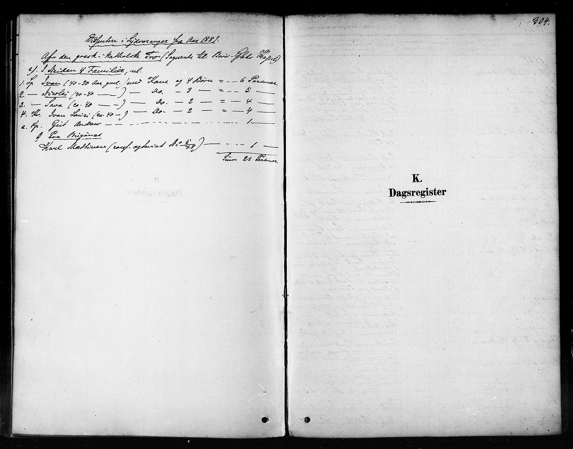 SATØ, Sør-Varanger sokneprestkontor, H/Ha/L0003kirke: Ministerialbok nr. 3, 1878-1891, s. 304