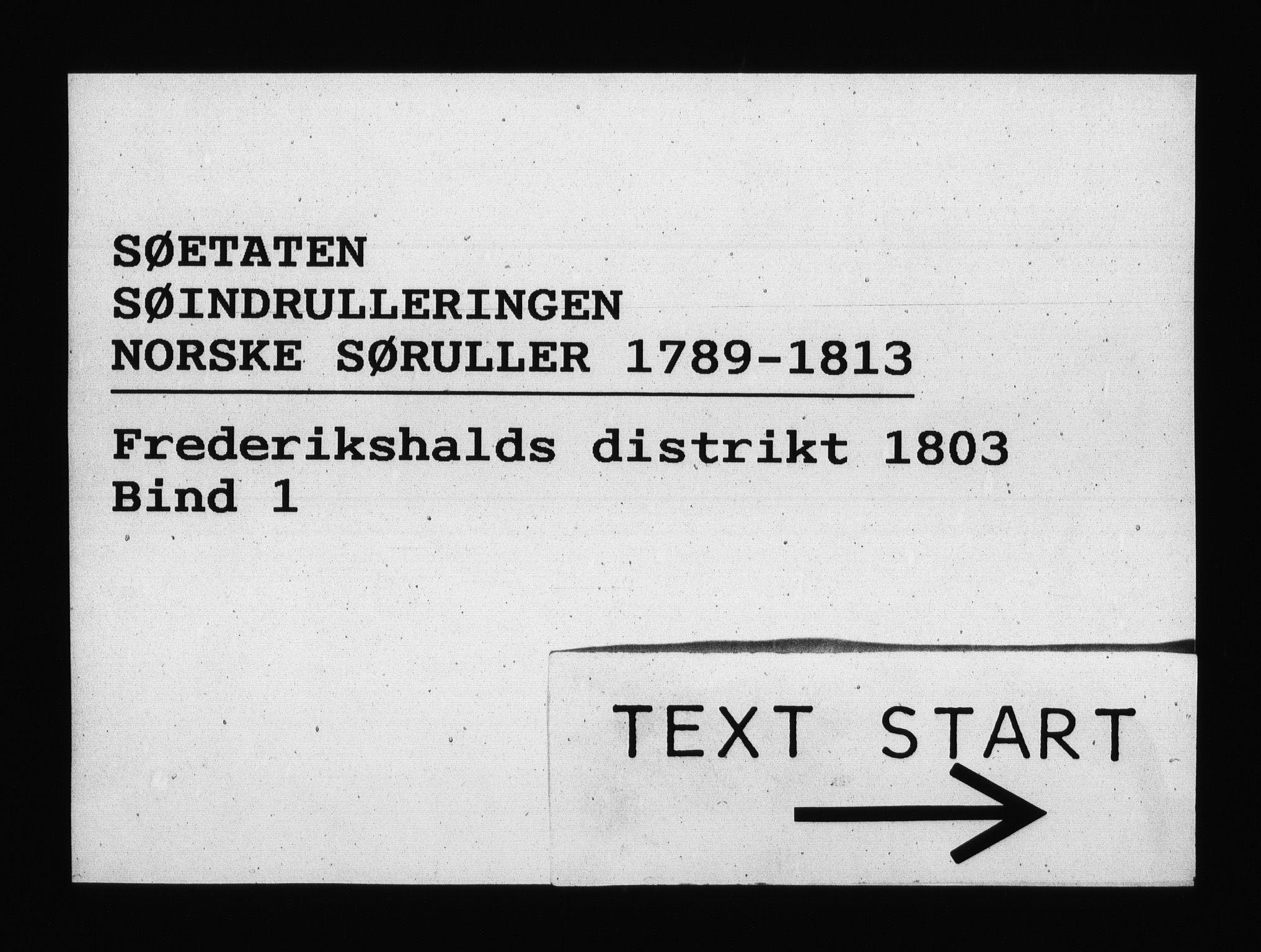RA, Sjøetaten, F/L0198: Fredrikshalds distrikt, bind 1, 1803