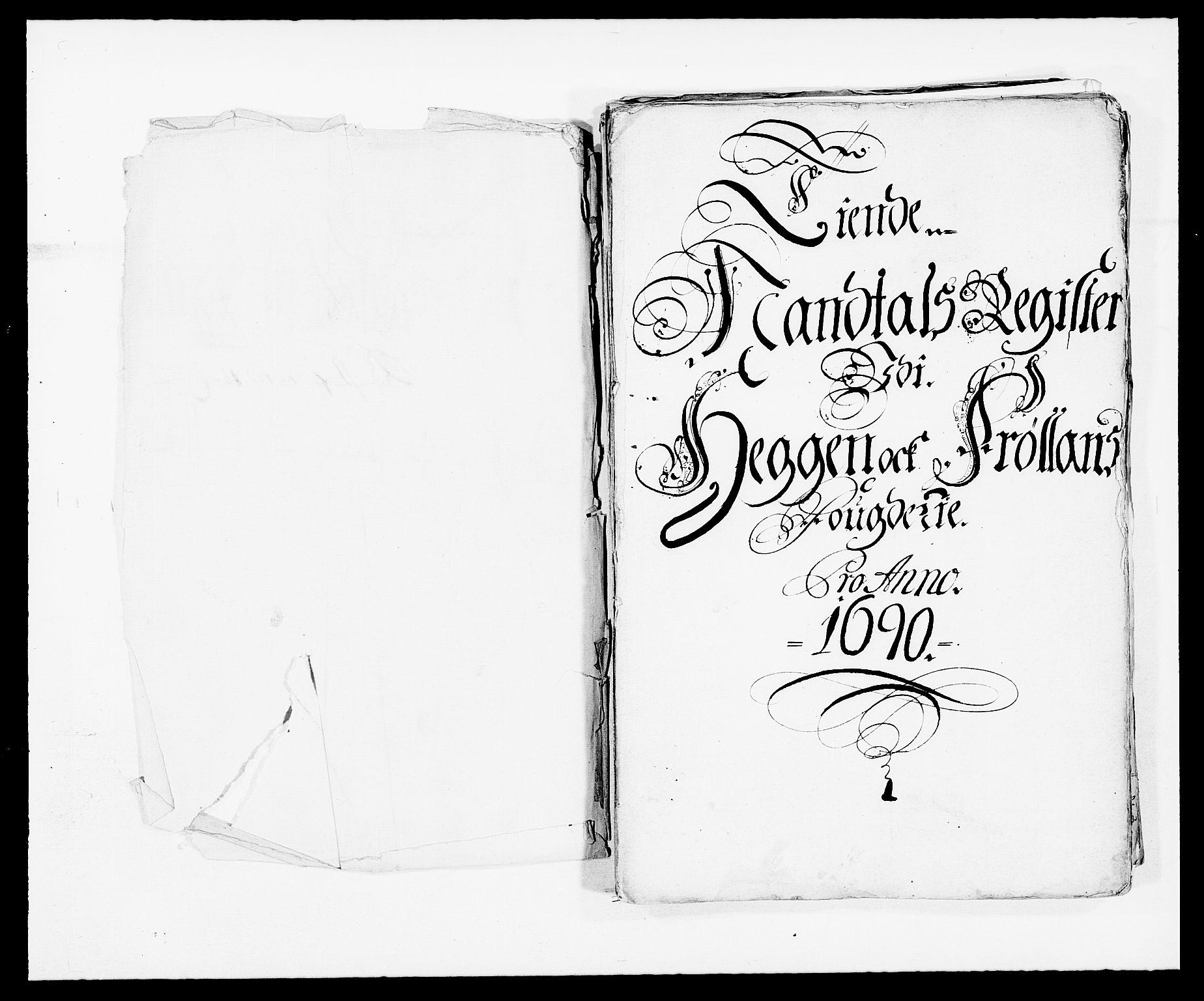 RA, Rentekammeret inntil 1814, Reviderte regnskaper, Fogderegnskap, R06/L0282: Fogderegnskap Heggen og Frøland, 1687-1690, s. 221