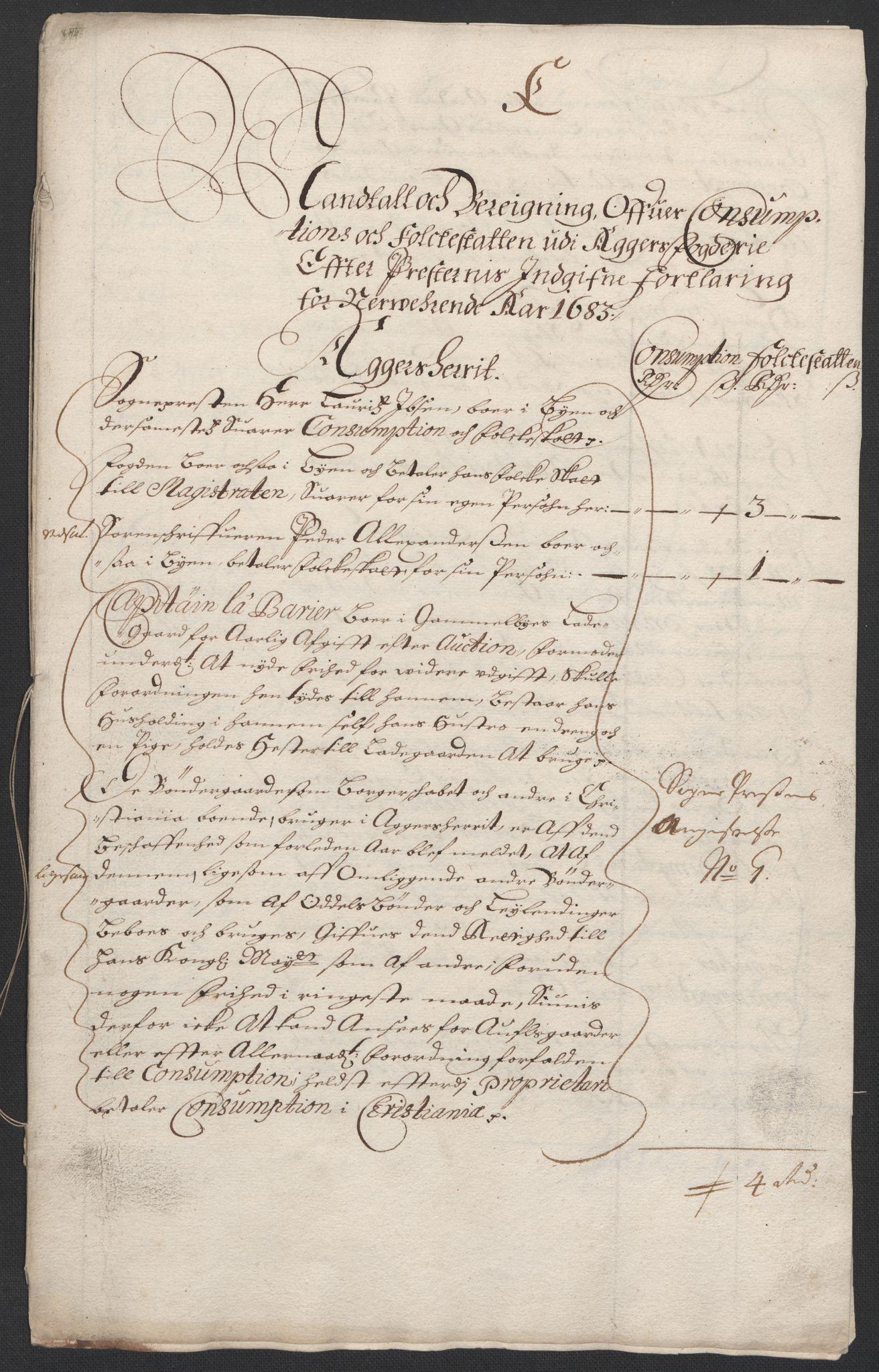 RA, Rentekammeret inntil 1814, Reviderte regnskaper, Fogderegnskap, R08/L0420: Fogderegnskap Aker, 1682-1691, s. 272