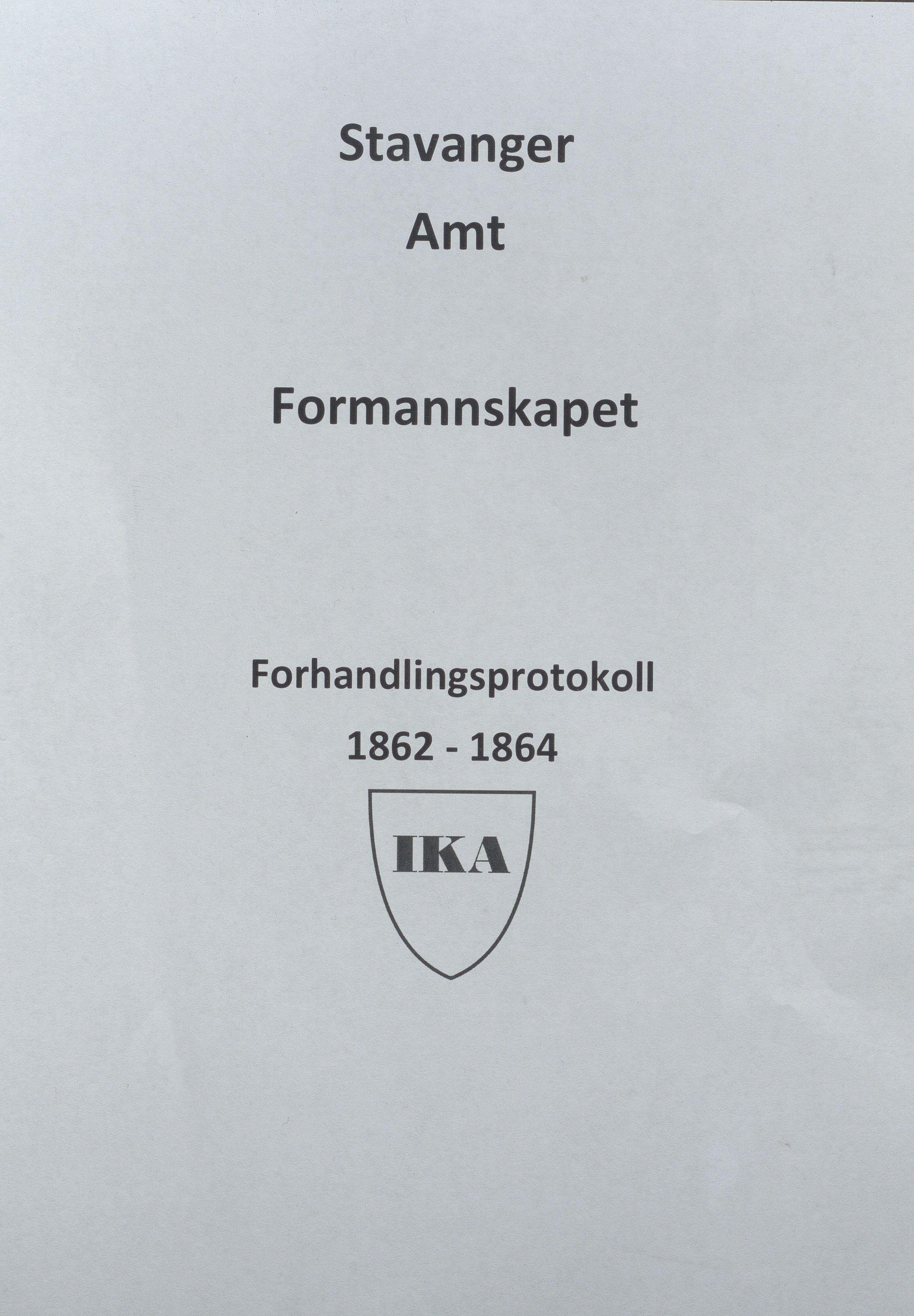 IKAR, Rogaland fylkeskommune - Fylkesrådmannen , A, 1862-1864