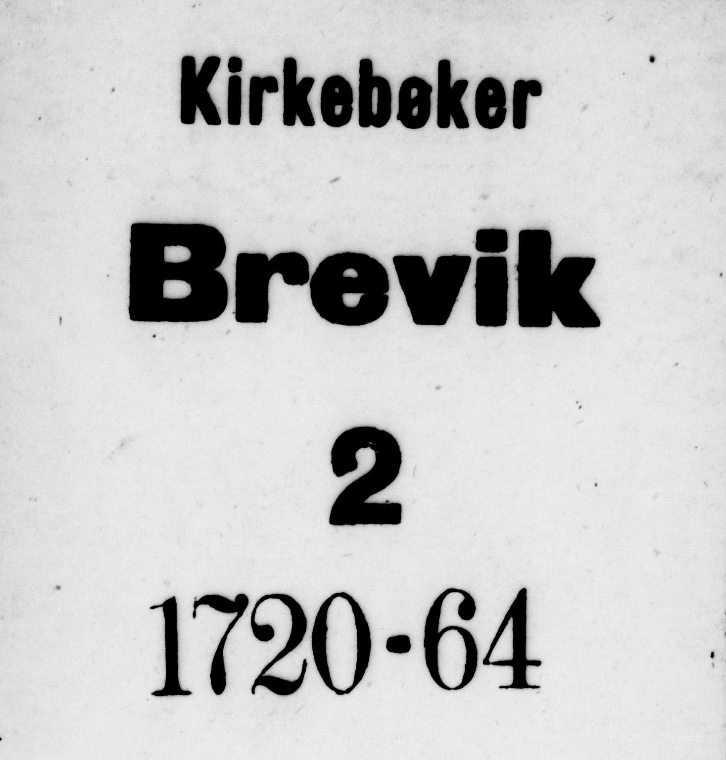 SAKO, Brevik kirkebøker, F/Fa/L0002: Ministerialbok nr. 2, 1720-1764