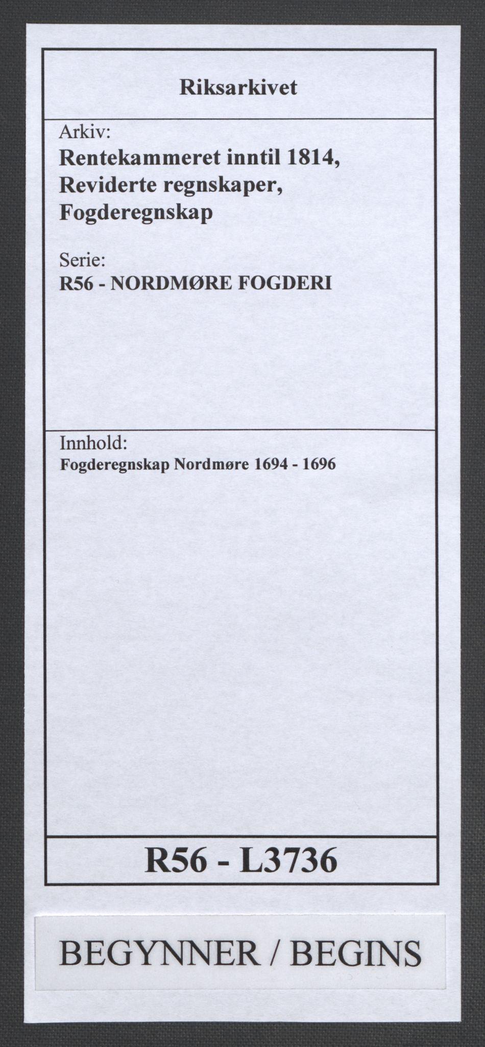 RA, Rentekammeret inntil 1814, Reviderte regnskaper, Fogderegnskap, R56/L3736: Fogderegnskap Nordmøre, 1694-1696, s. 1
