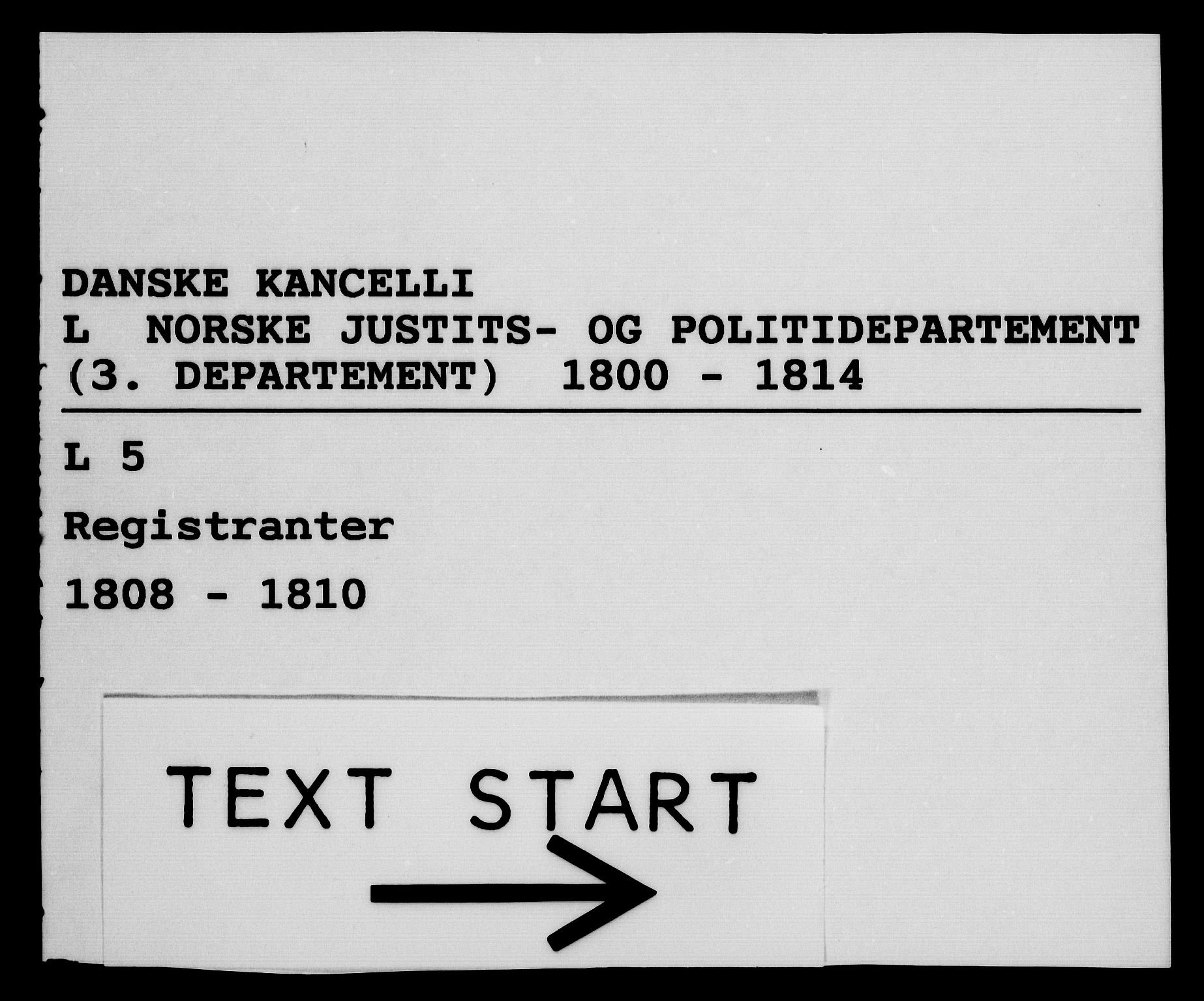 RA, Danske Kanselli 1800-1814, H/Hf/Hfb/Hfba/L0004: Registranter, 1808-1810