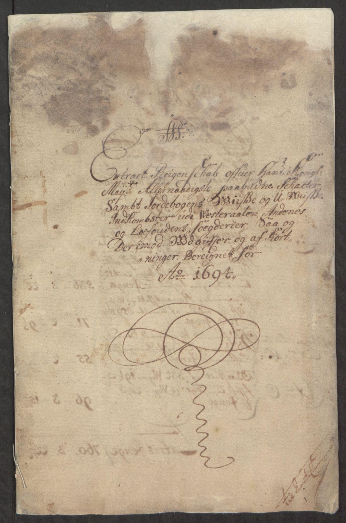 RA, Rentekammeret inntil 1814, Reviderte regnskaper, Fogderegnskap, R67/L4677: Fogderegnskap Vesterålen, Andenes og Lofoten, 1694-1695, s. 5