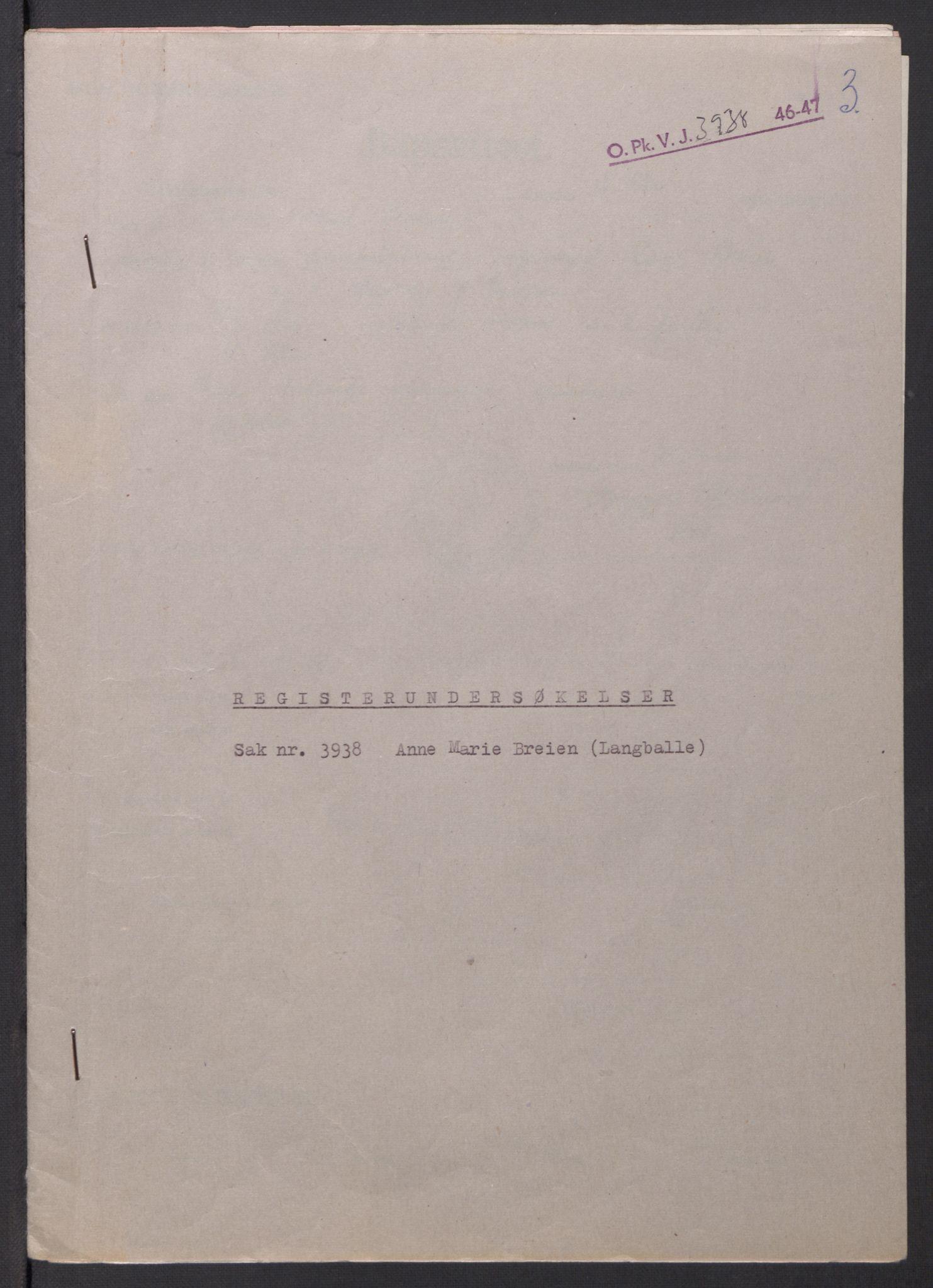 RA, Landssvikarkivet, Oslo politikammer, D/Dg/L0267: Henlagt hnr. 3658, 1945-1946, s. 23