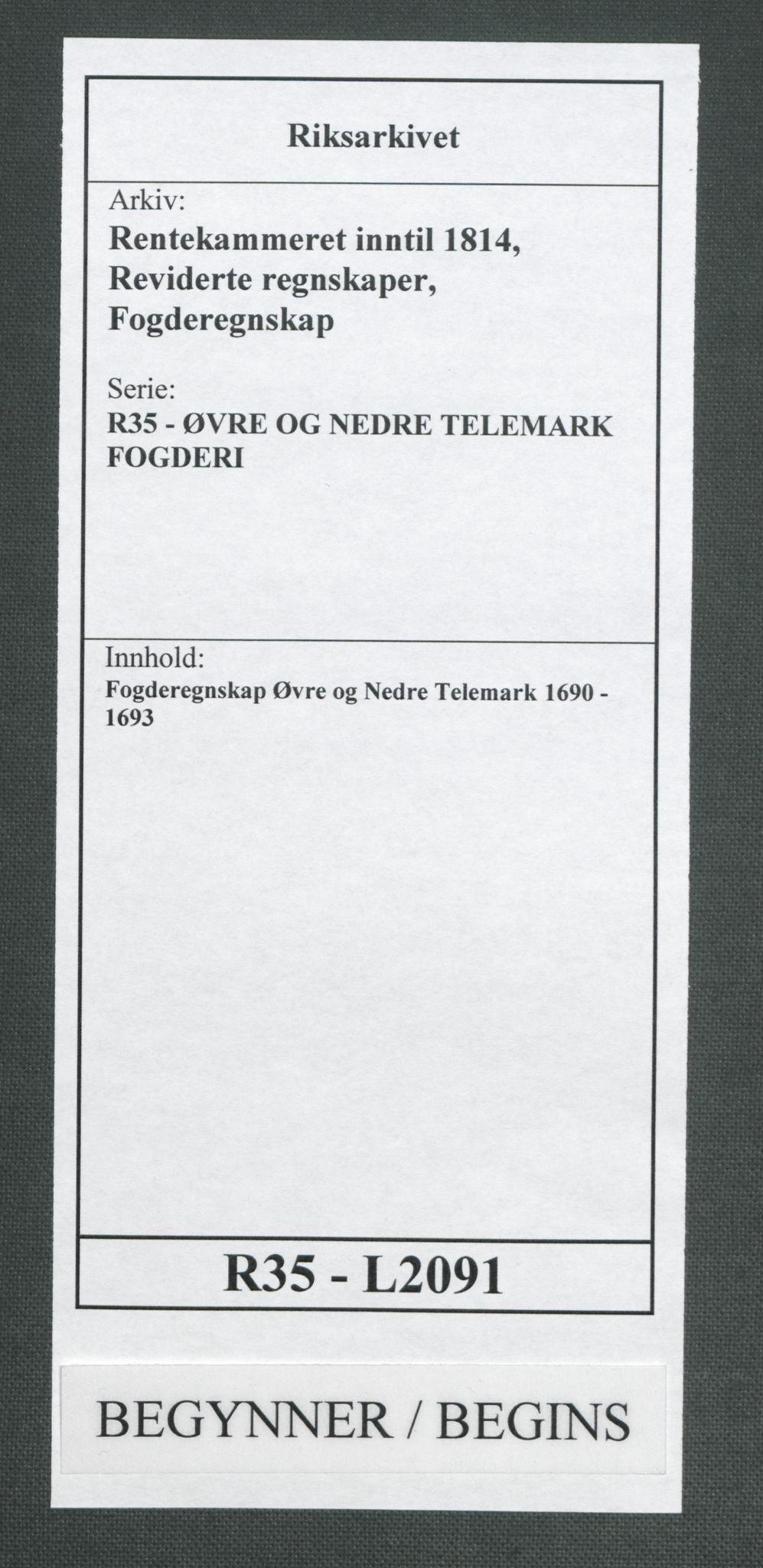 RA, Rentekammeret inntil 1814, Reviderte regnskaper, Fogderegnskap, R35/L2091: Fogderegnskap Øvre og Nedre Telemark, 1690-1693, s. 1