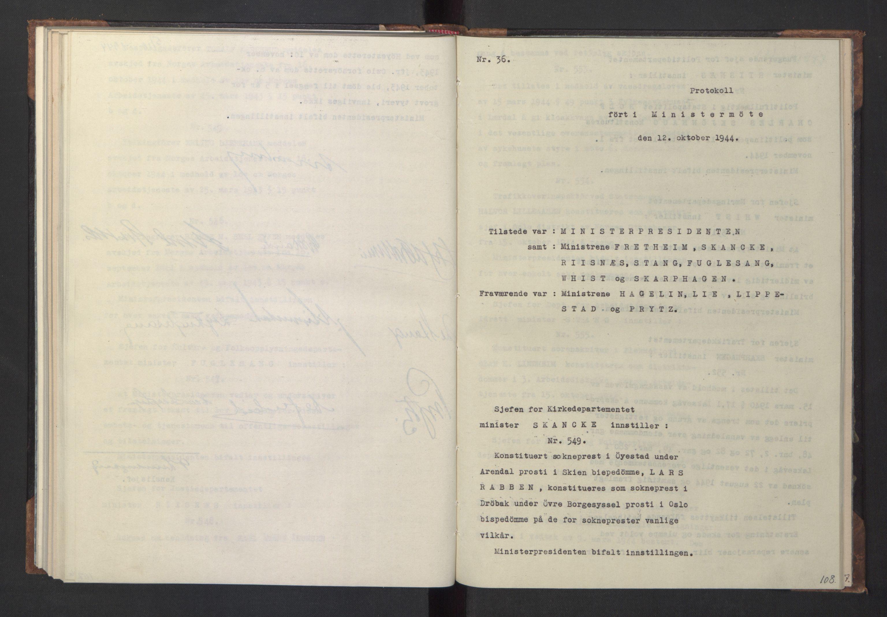 RA, NS-administrasjonen 1940-1945 (Statsrådsekretariatet, de kommisariske statsråder mm), D/Da/L0005: Protokoll fra ministermøter, 1944, s. 107b-108a