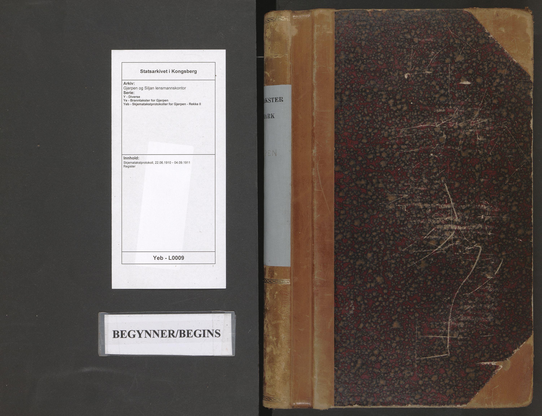 SAKO, Gjerpen og Siljan lensmannskontor, Y/Ye/Yeb/L0009: Skjematakstprotokoll, 1910-1911