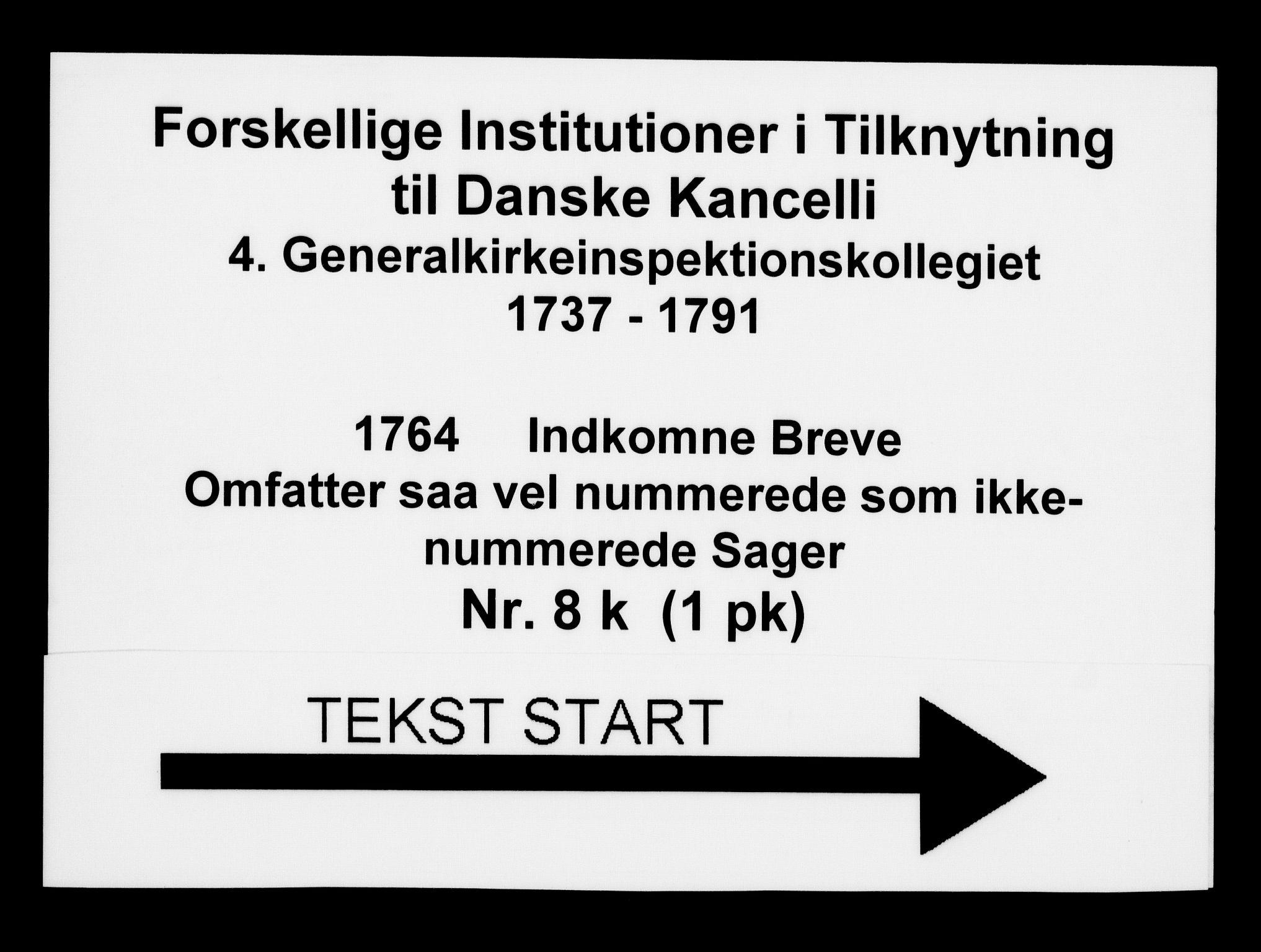 DRA, Generalkirkeinspektionskollegiet, F4-08/F4-08-11: Indkomne sager, 1764
