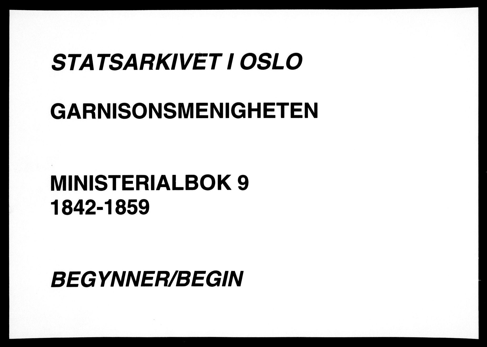 SAO, Garnisonsmenigheten Kirkebøker, F/Fa/L0009: Ministerialbok nr. 9, 1842-1859