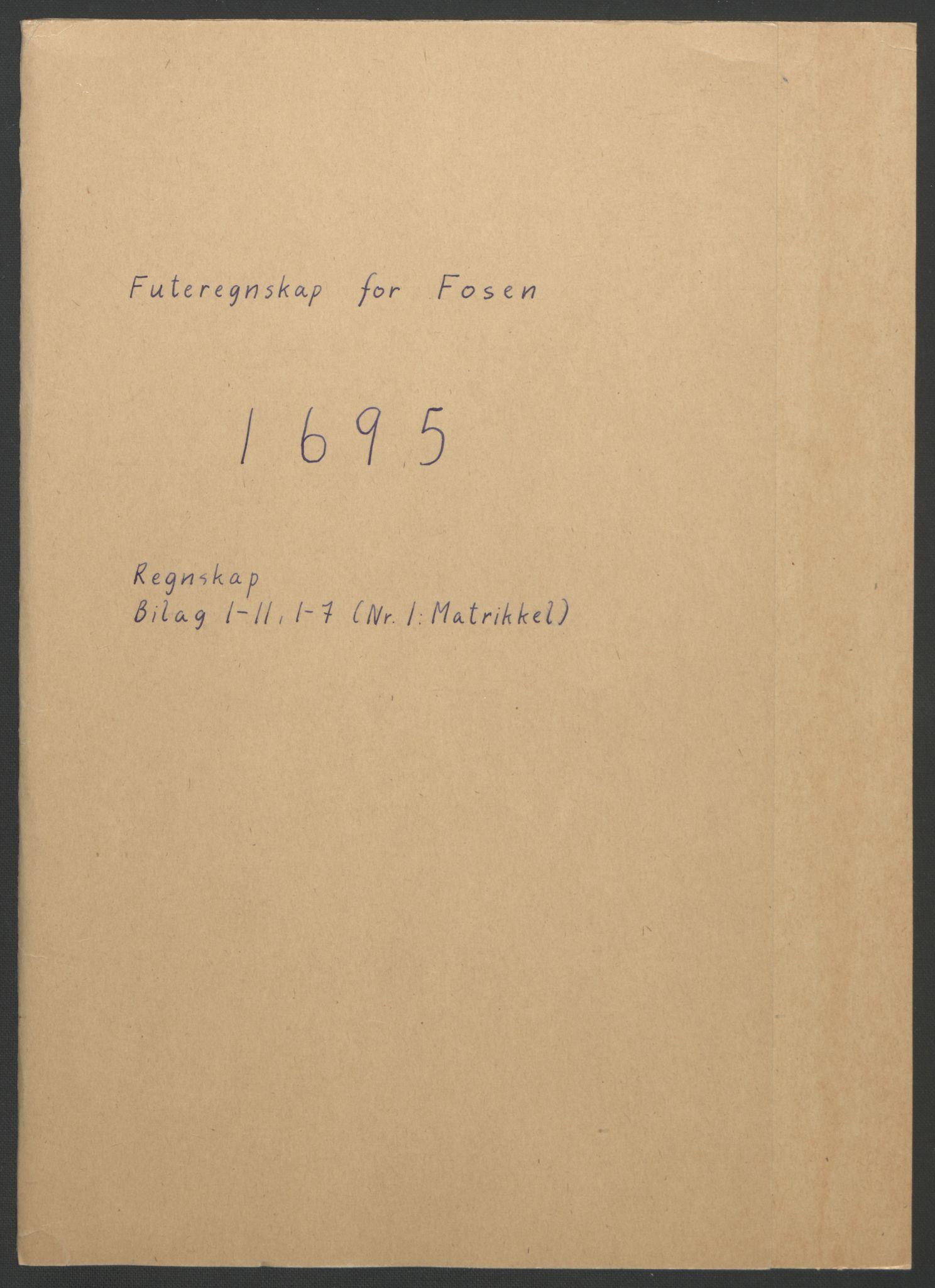 RA, Rentekammeret inntil 1814, Reviderte regnskaper, Fogderegnskap, R57/L3851: Fogderegnskap Fosen, 1695-1696, s. 1