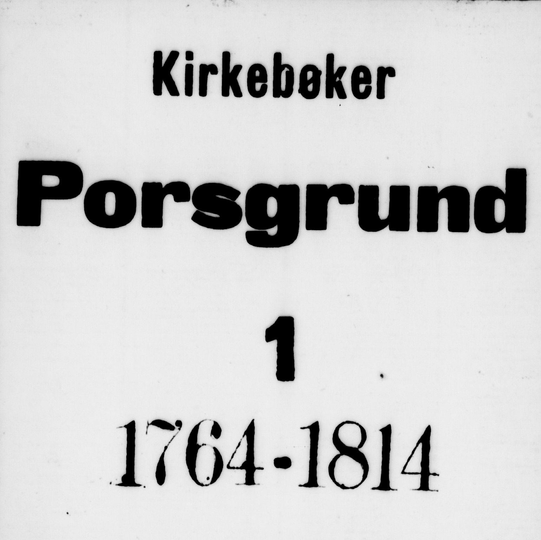 SAKO, Porsgrunn kirkebøker , F/Fa/L0001: Ministerialbok nr. 1, 1764-1814