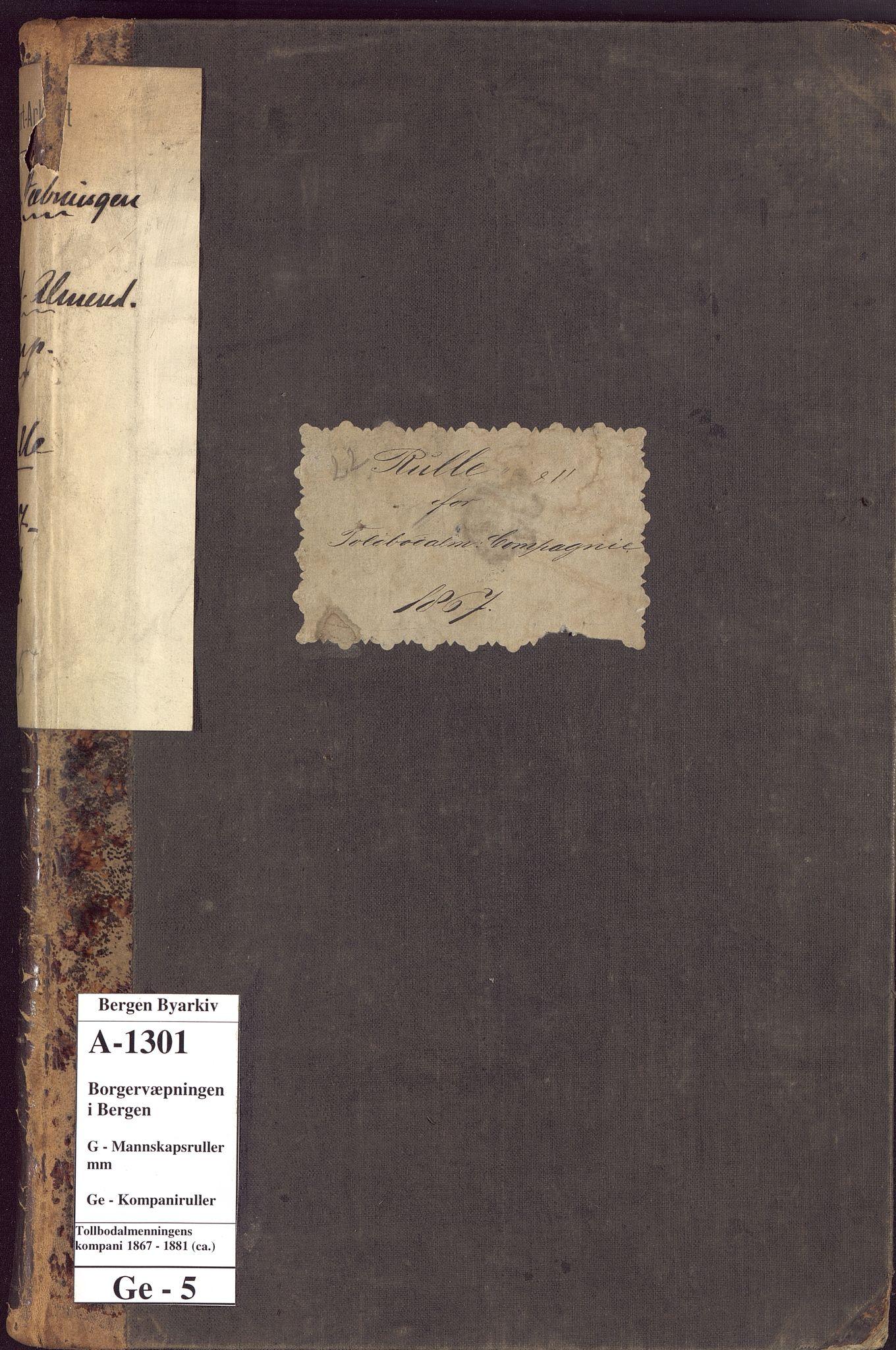BBA, Borgervæpningen i Bergen, G/Ge/L0005: Tollbodalmenningens kompani, 1867-1881