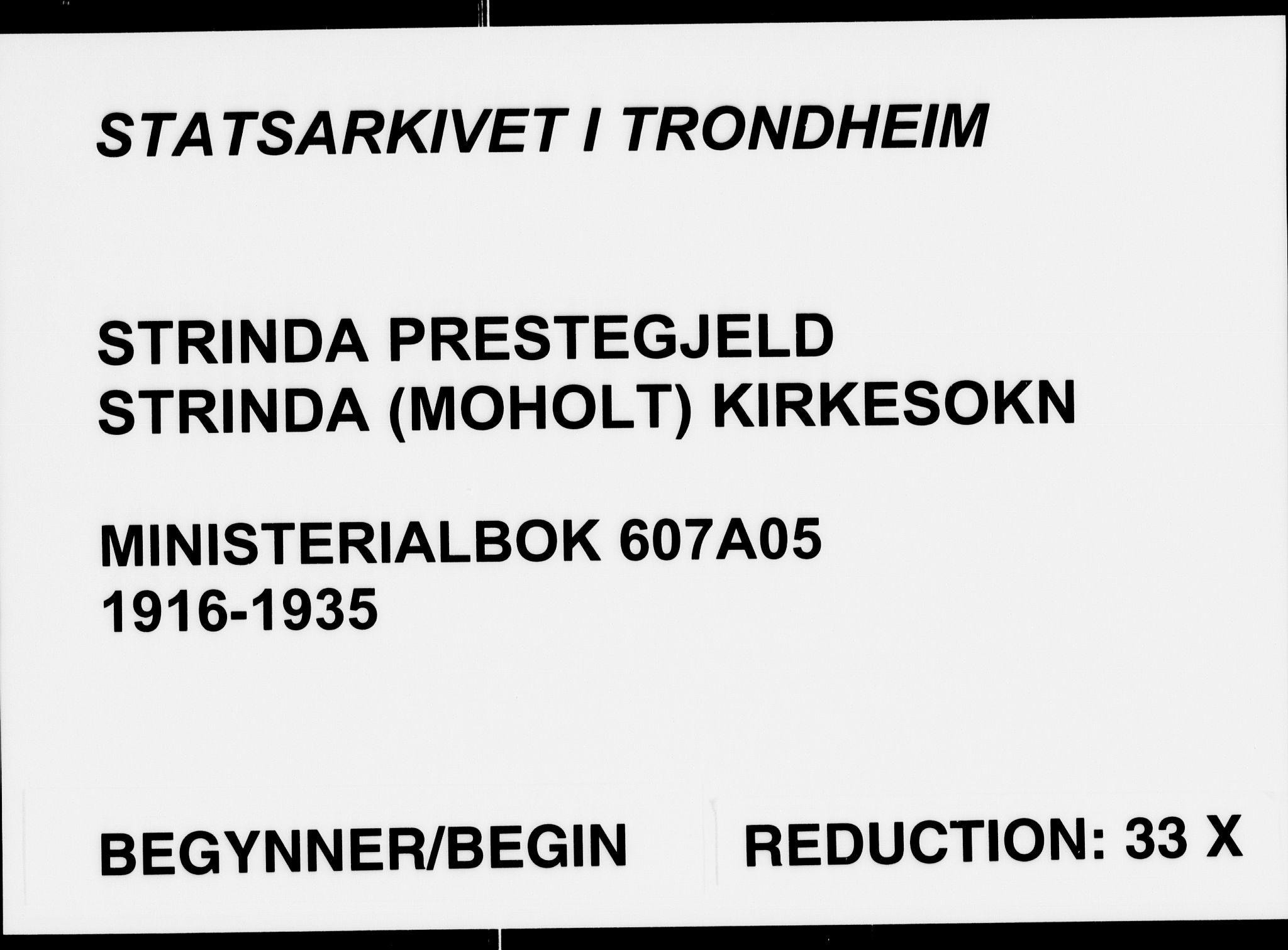 SAT, Ministerialprotokoller, klokkerbøker og fødselsregistre - Sør-Trøndelag, 607/L0321: Ministerialbok nr. 607A05, 1916-1935