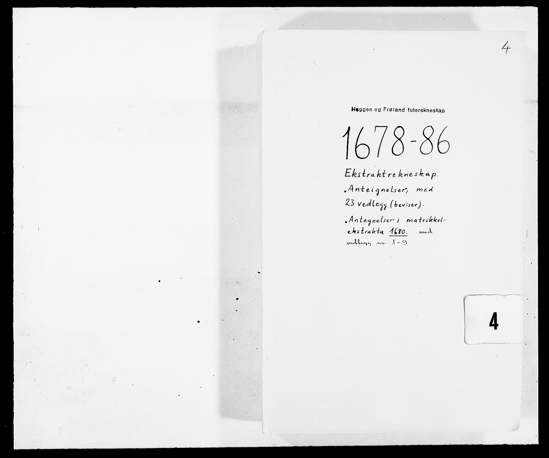 RA, Rentekammeret inntil 1814, Reviderte regnskaper, Fogderegnskap, R06/L0281: Fogderegnskap Heggen og Frøland, 1678-1686, s. 273