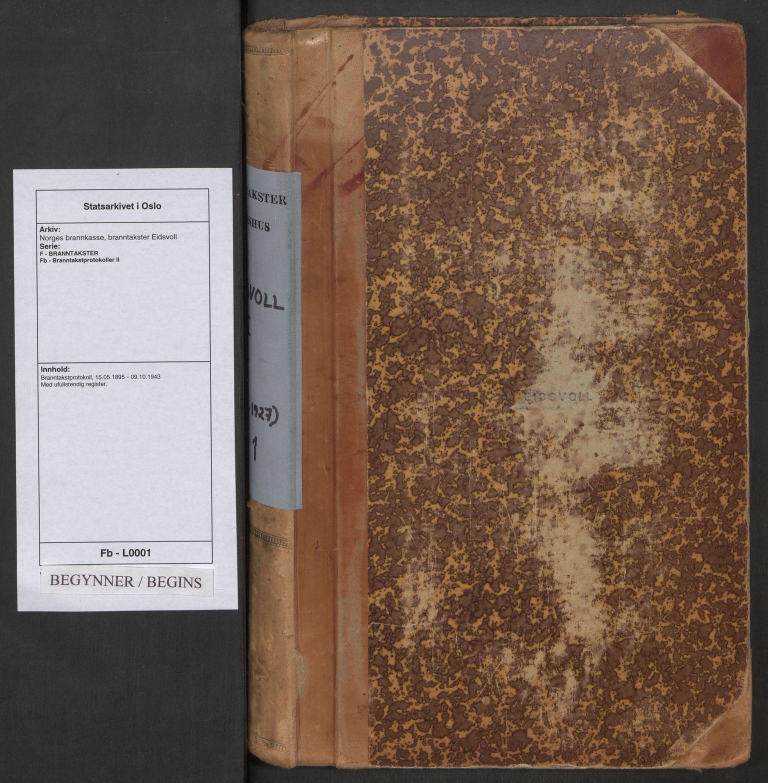 SAO, Norges brannkasse, branntakster Eidsvoll, F/Fb/L0001: Branntakstprotokoll, 1895-1943