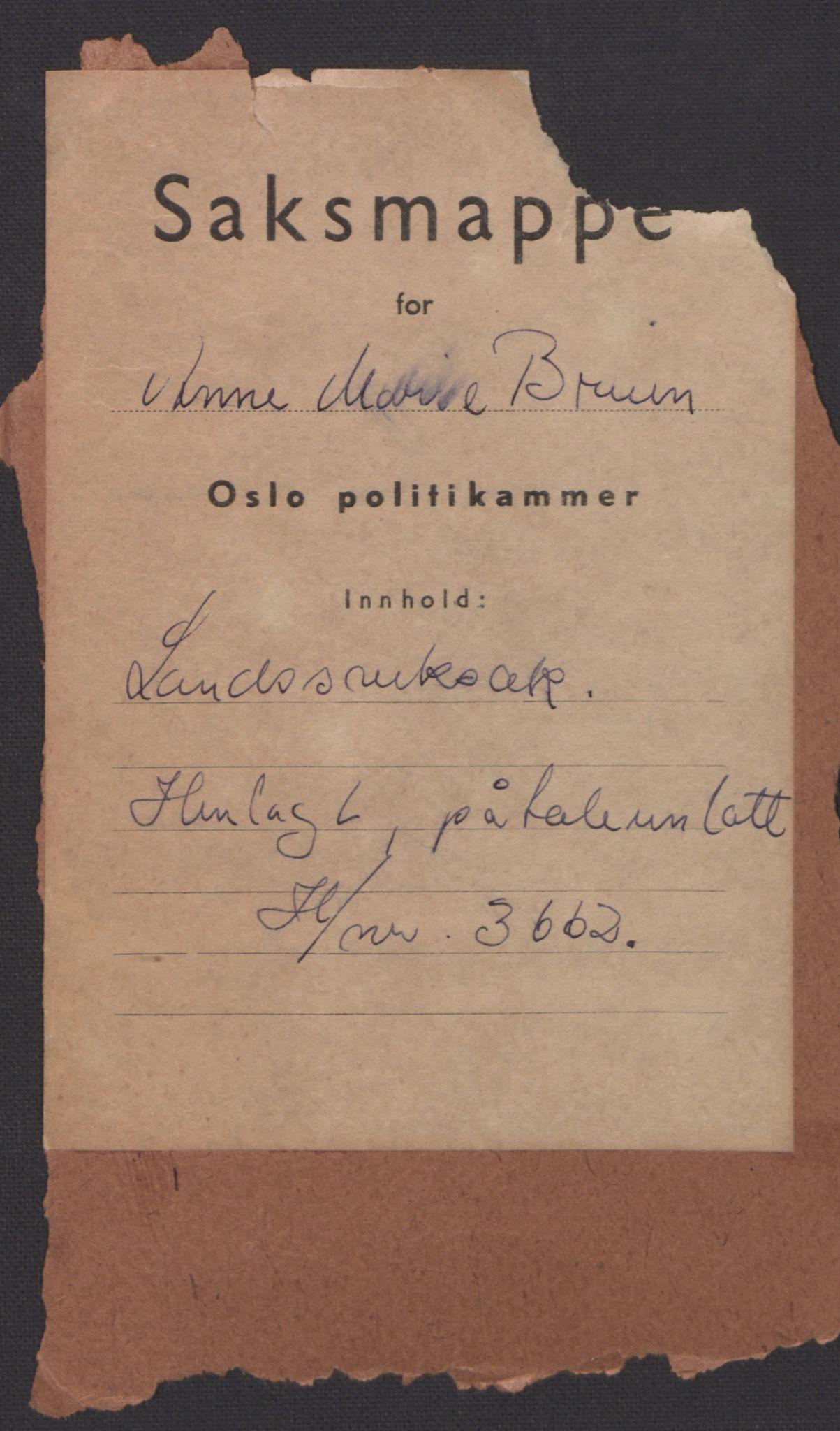 RA, Landssvikarkivet, Oslo politikammer, D/Dg/L0267: Henlagt hnr. 3658, 1945-1946, s. 1