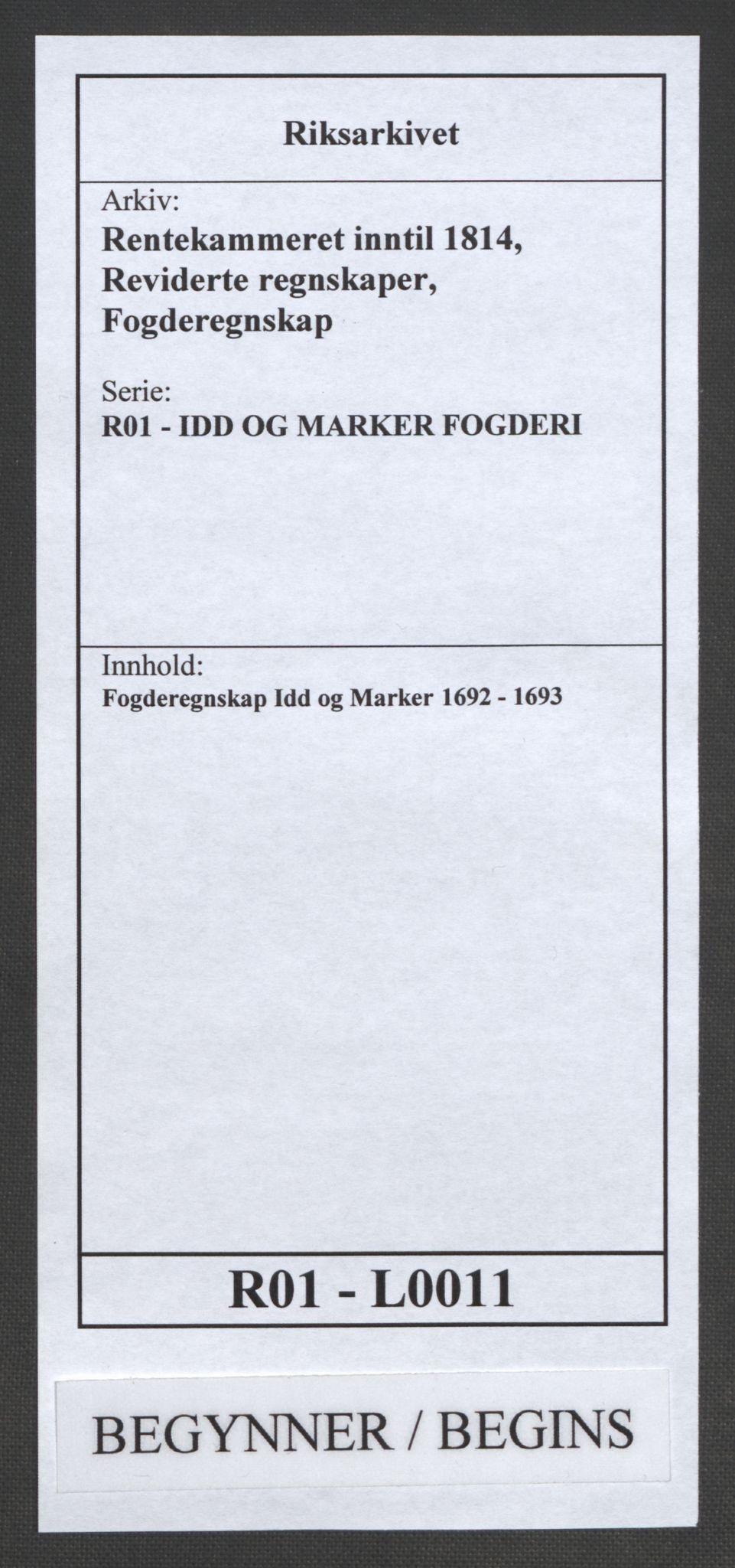 RA, Rentekammeret inntil 1814, Reviderte regnskaper, Fogderegnskap, R01/L0011: Fogderegnskap Idd og Marker, 1692-1693, s. 1