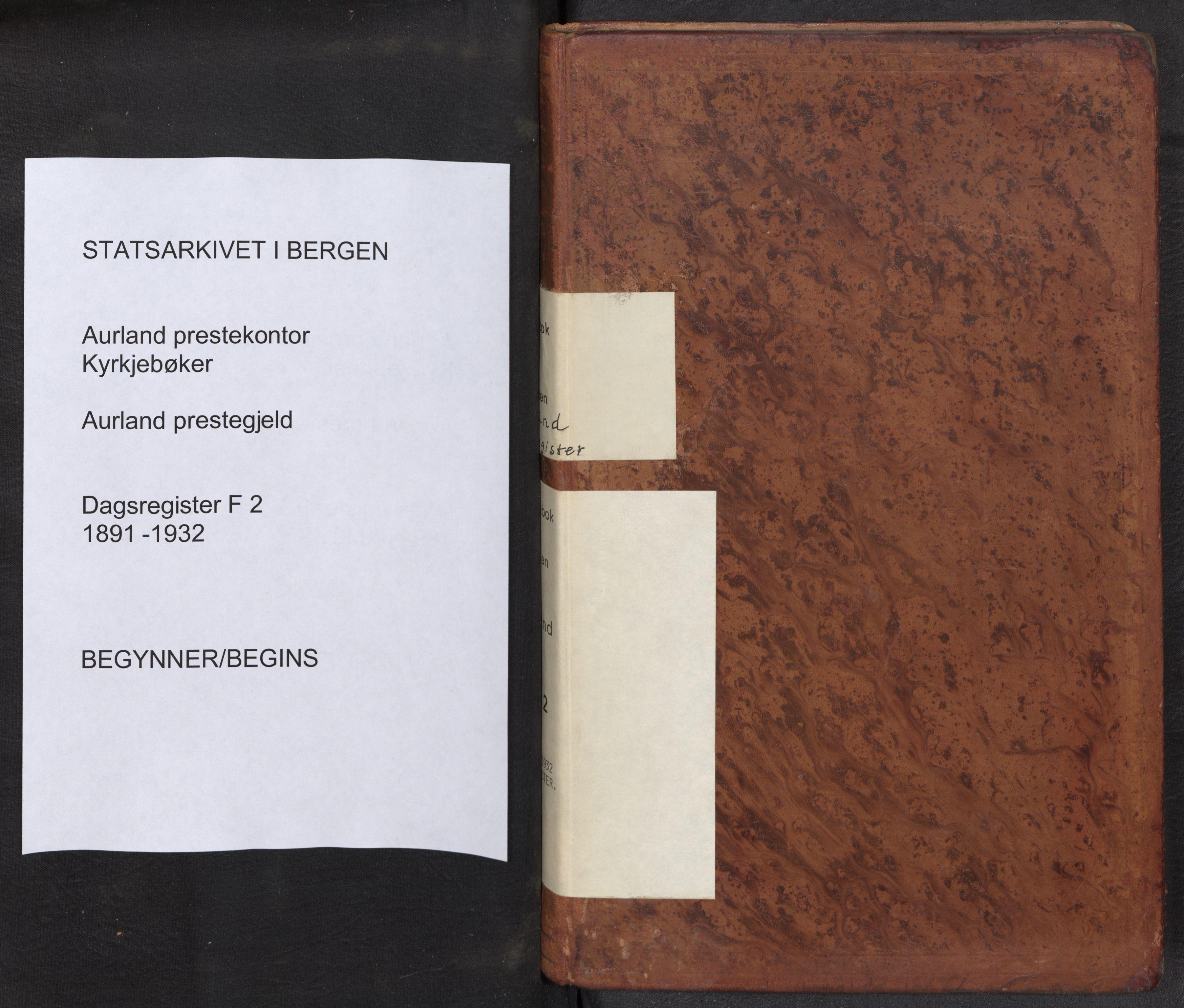 SAB, Aurland Sokneprestembete*, Dagregister nr. F 2, 1891-1932