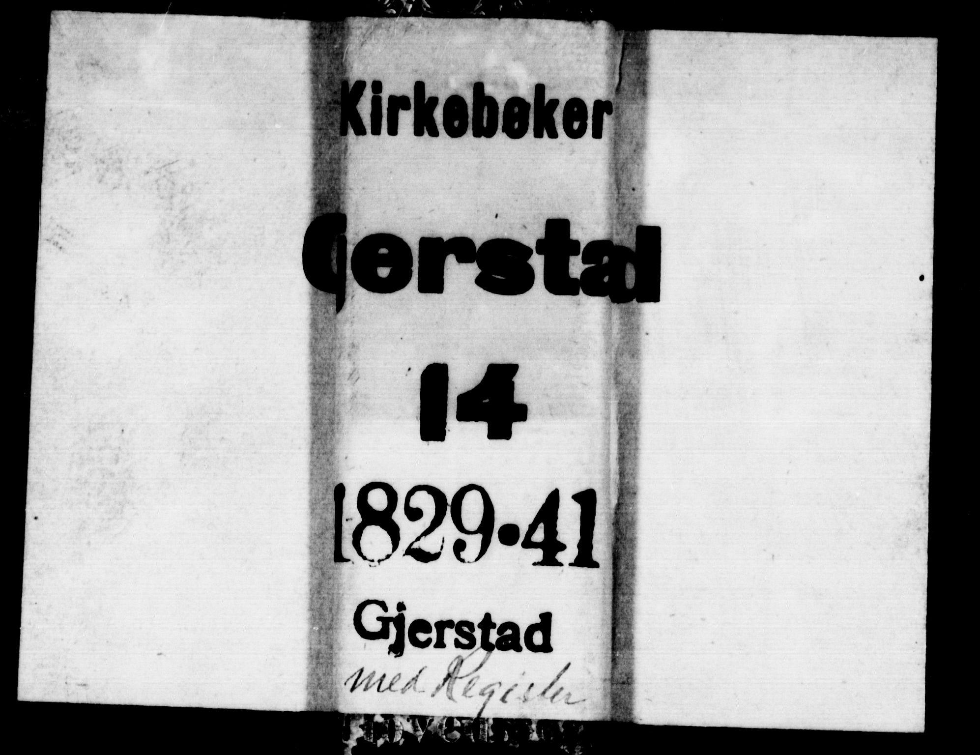 SAK, Gjerstad sokneprestkontor, F/Fa/Faa/L0005: Ministerialbok nr. A 5, 1829-1841