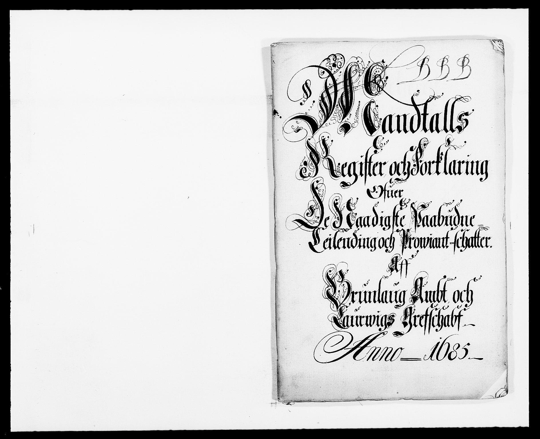 RA, Rentekammeret inntil 1814, Reviderte regnskaper, Fogderegnskap, R33/L1970: Fogderegnskap Larvik grevskap, 1675-1687, s. 5