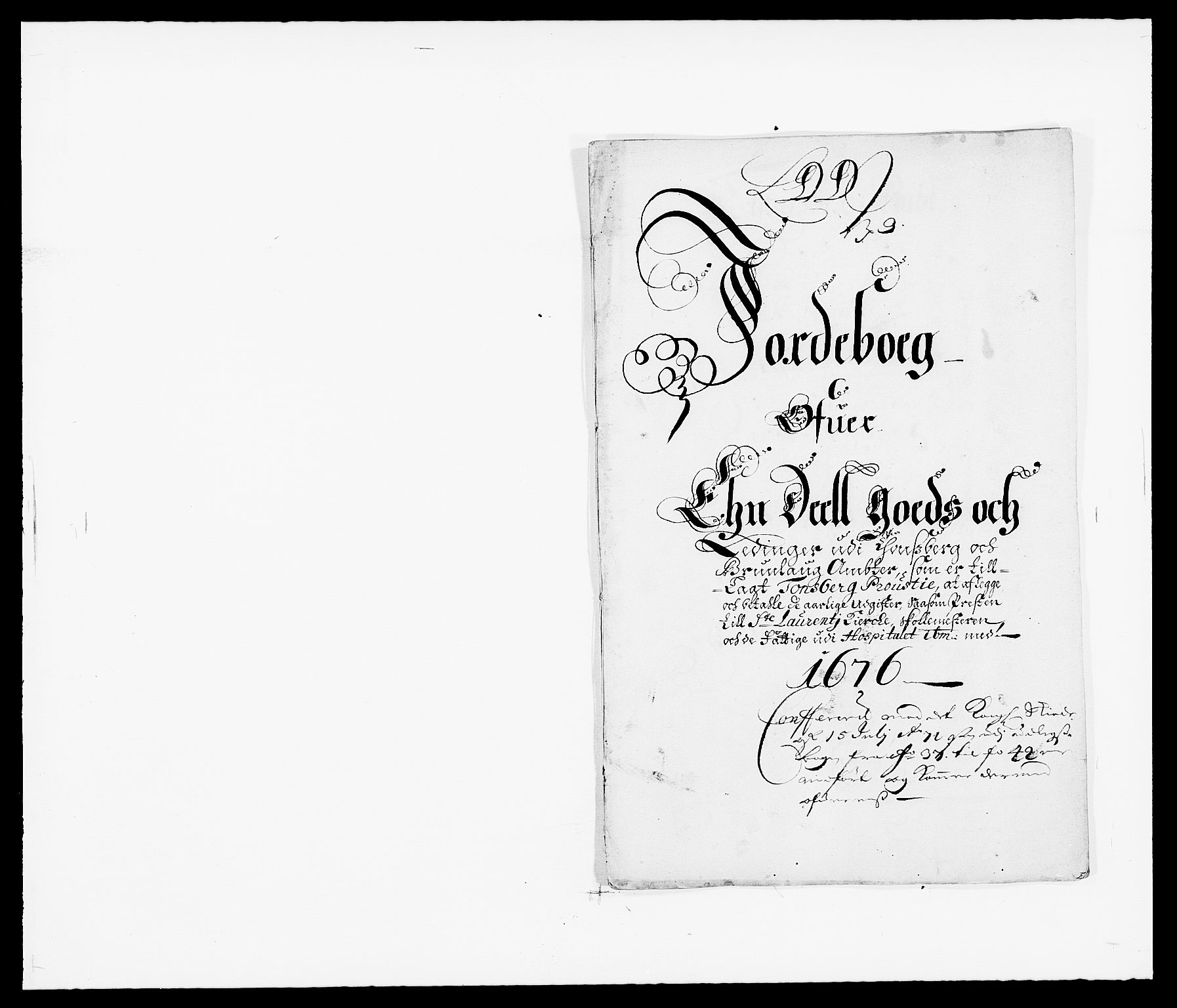 RA, Rentekammeret inntil 1814, Reviderte regnskaper, Fogderegnskap, R32/L1845: Fogderegnskap Jarlsberg grevskap, 1676-1678, s. 128