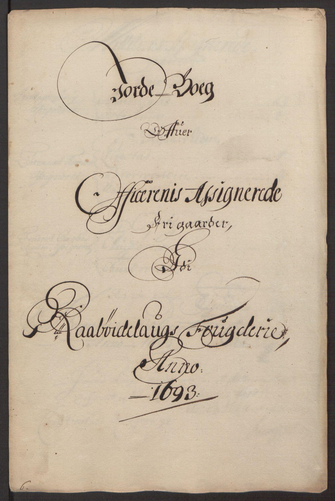 RA, Rentekammeret inntil 1814, Reviderte regnskaper, Fogderegnskap, R40/L2444: Fogderegnskap Råbyggelag, 1693-1696, s. 50