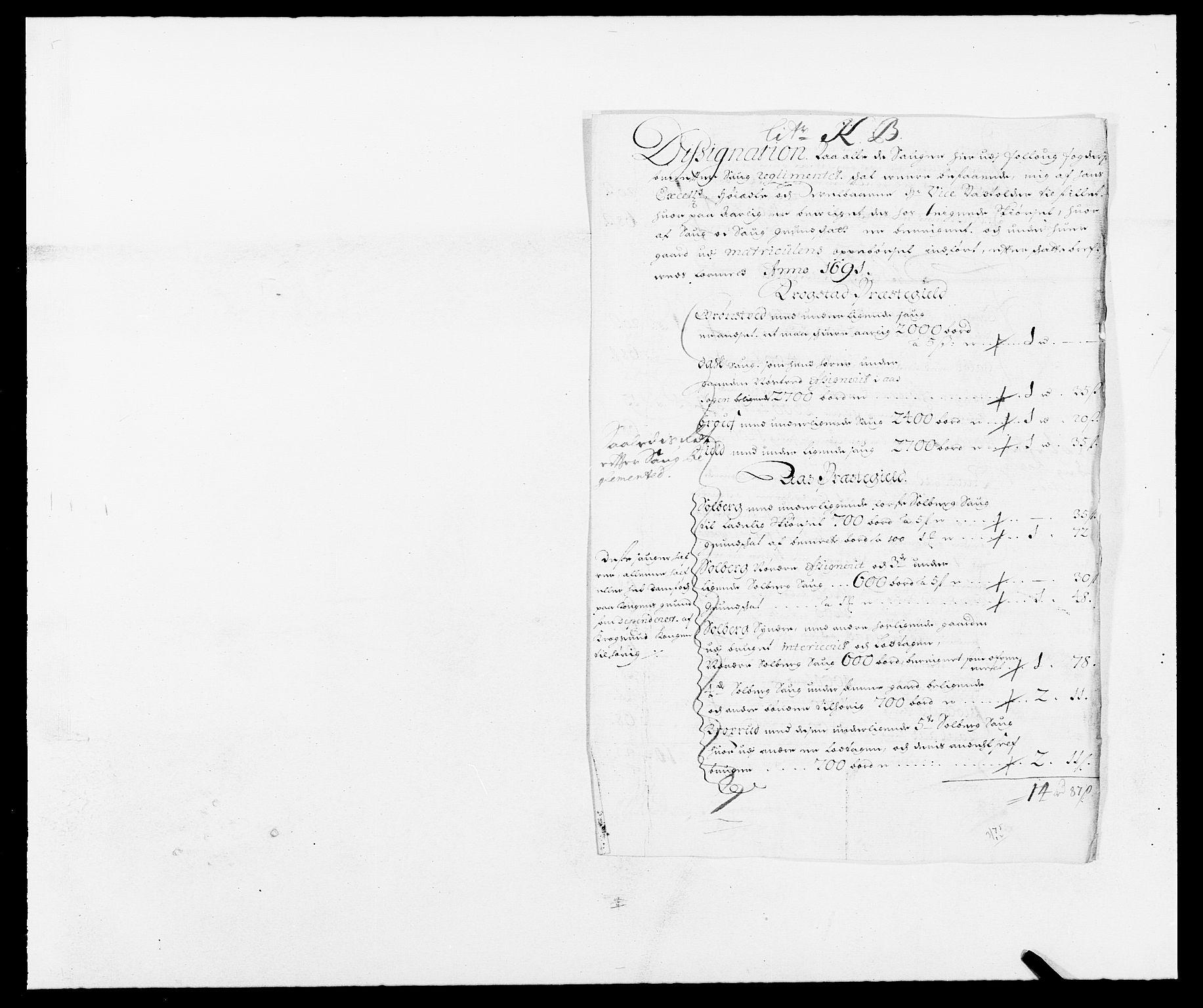 RA, Rentekammeret inntil 1814, Reviderte regnskaper, Fogderegnskap, R09/L0435: Fogderegnskap Follo, 1689-1691, s. 419