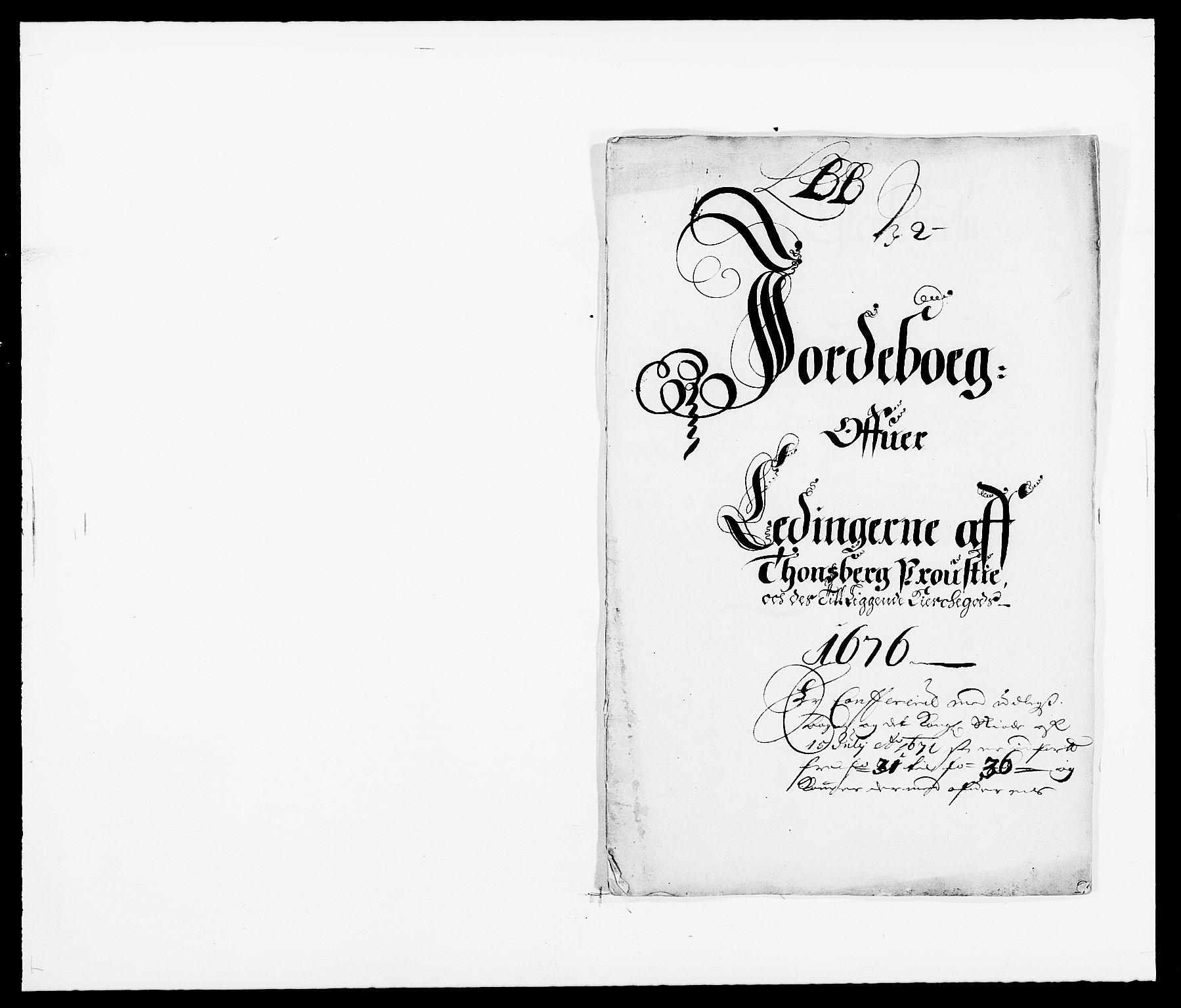 RA, Rentekammeret inntil 1814, Reviderte regnskaper, Fogderegnskap, R32/L1845: Fogderegnskap Jarlsberg grevskap, 1676-1678, s. 97