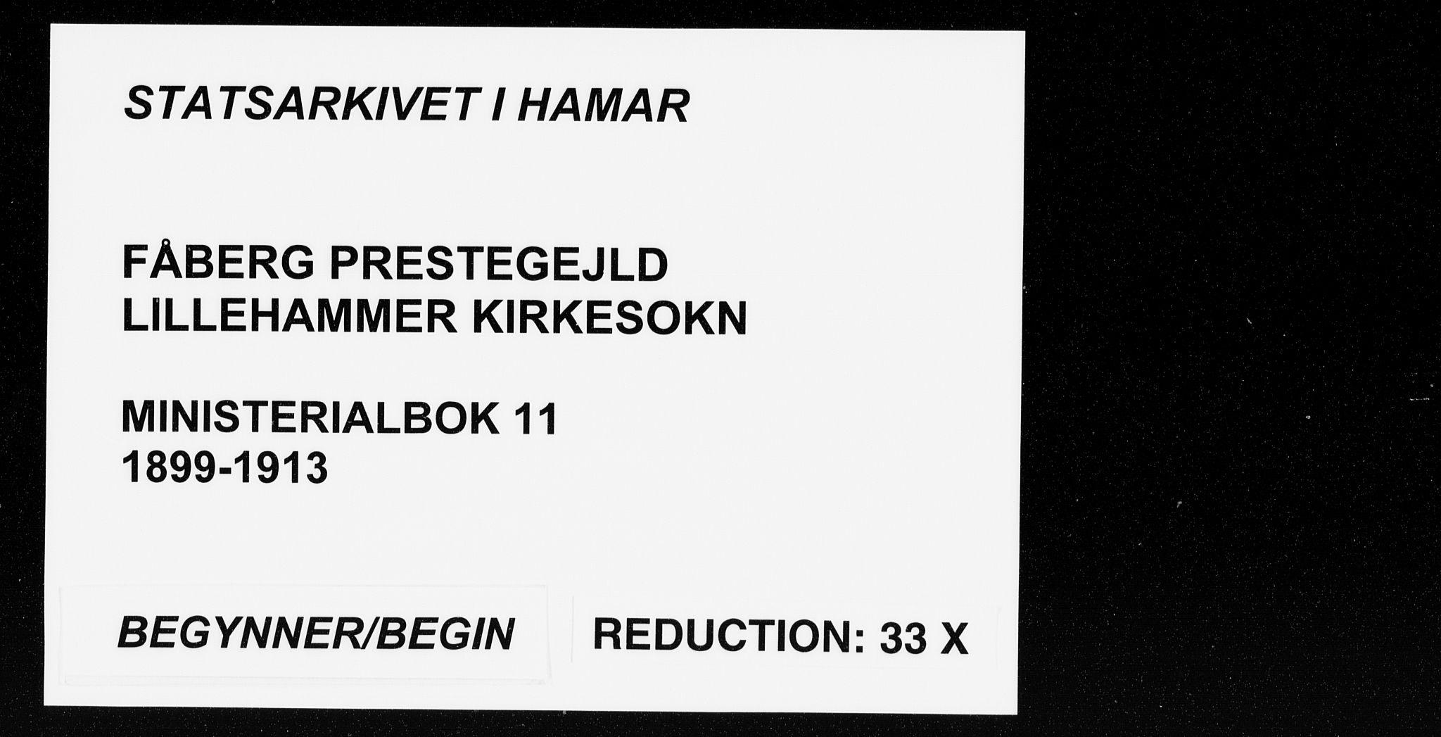 SAH, Fåberg prestekontor, H/Ha/Haa/L0011: Ministerialbok nr. 11, 1899-1913