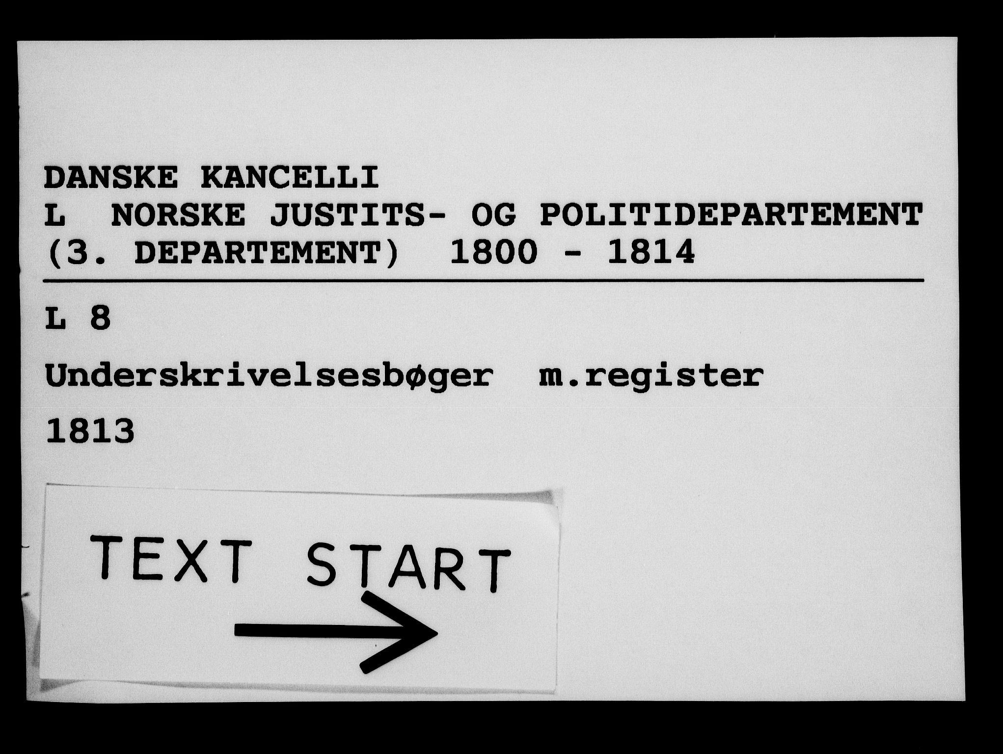 RA, Danske Kanselli 1800-1814, H/Hf/Hfb/Hfbc/L0014: Underskrivelsesbok m. register, 1813