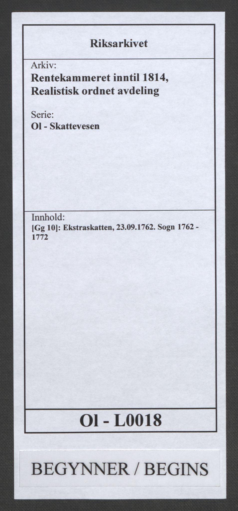RA, Rentekammeret inntil 1814, Realistisk ordnet avdeling, Ol/L0018: [Gg 10]: Ekstraskatten, 23.09.1762. Sogn, 1762-1772, s. 1