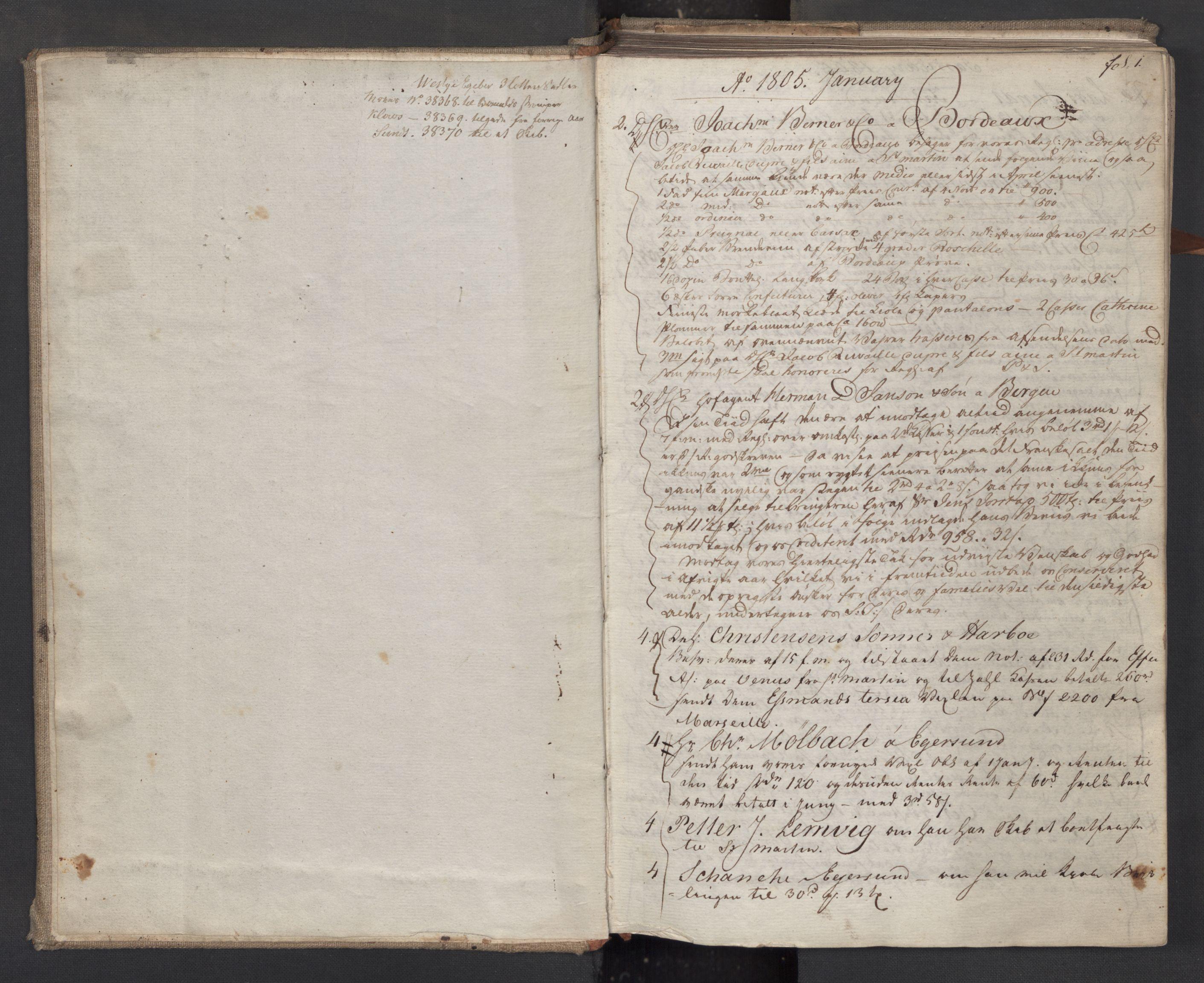 SAST, Pa 0003 - Ploug & Sundt, handelshuset, B/L0009: Kopibok, 1805-1816, s. 1a