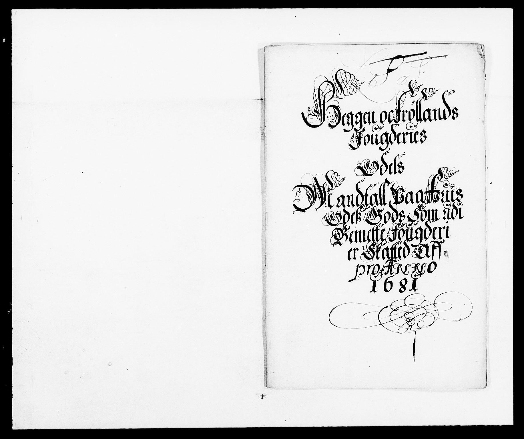 RA, Rentekammeret inntil 1814, Reviderte regnskaper, Fogderegnskap, R06/L0280: Fogderegnskap Heggen og Frøland, 1681-1684, s. 150