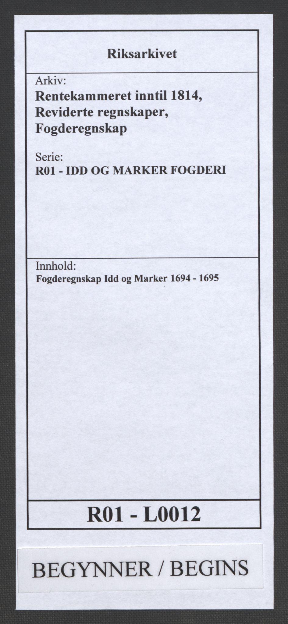 RA, Rentekammeret inntil 1814, Reviderte regnskaper, Fogderegnskap, R01/L0012: Fogderegnskap Idd og Marker, 1694-1695, s. 1