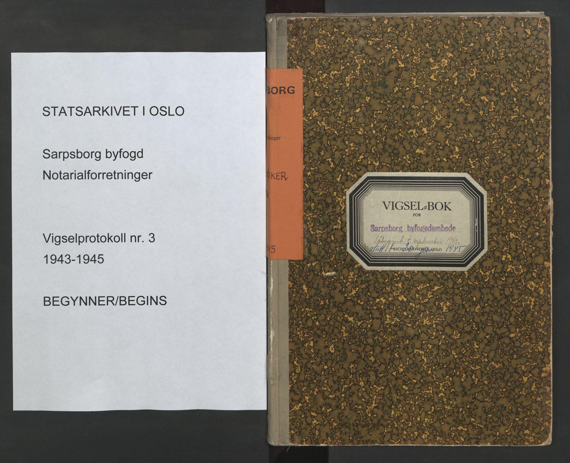 SAO, Sarpsborg byfogd, L/Lb/Lba/L0003: Vigselbok, 1943-1945, s. upaginert