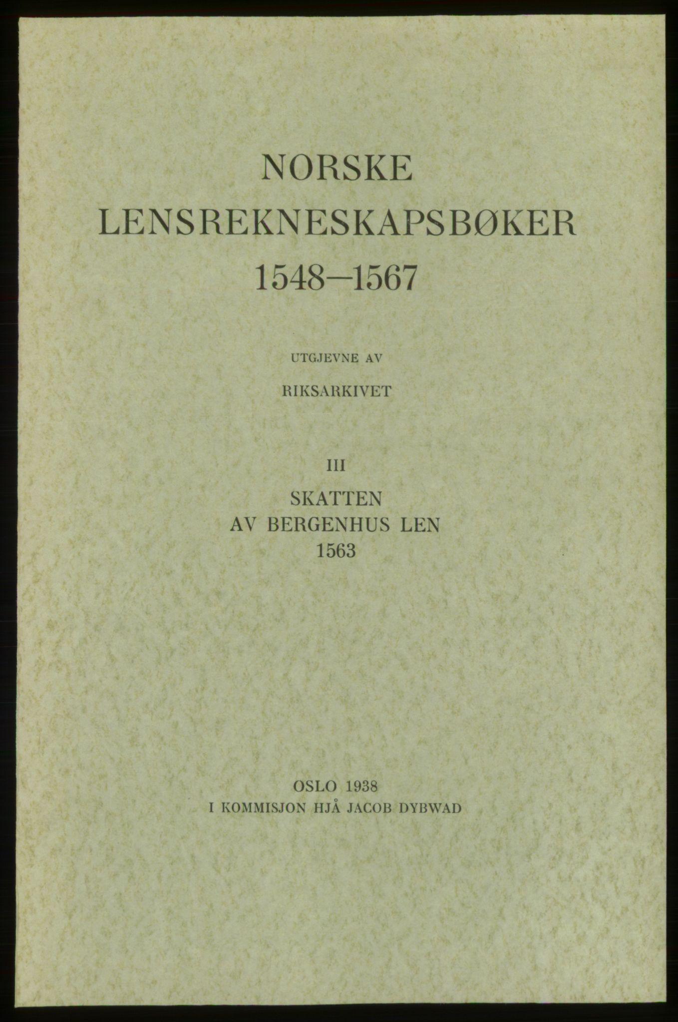 RA, Norske Lensrekneskapsbøker (publikasjon)*, 1563