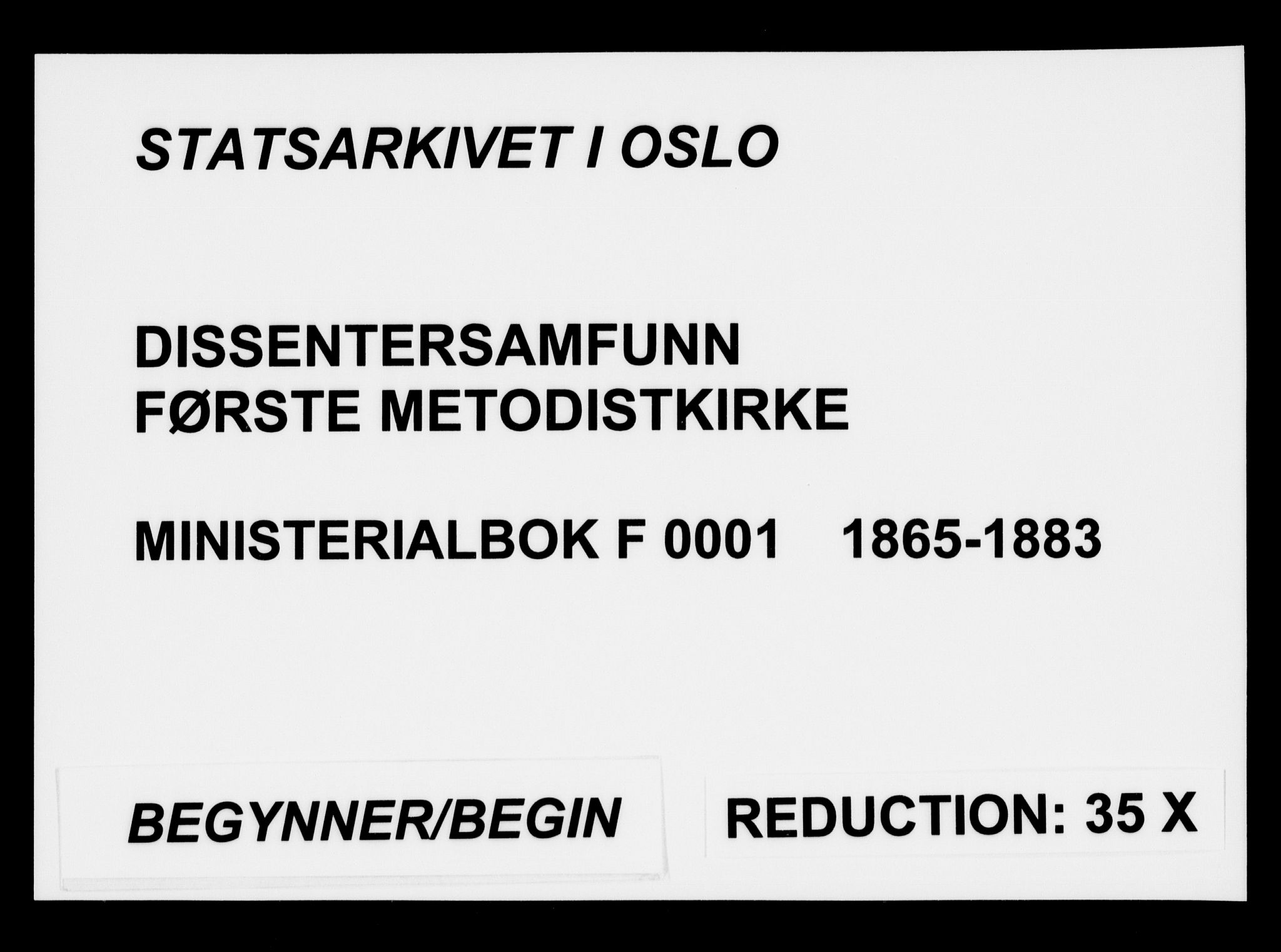 SAO, Første Metodistkirke Oslo -  menighetsprotokoller, F/L0001: Dissenterprotokoll nr. 1, 1865-1883