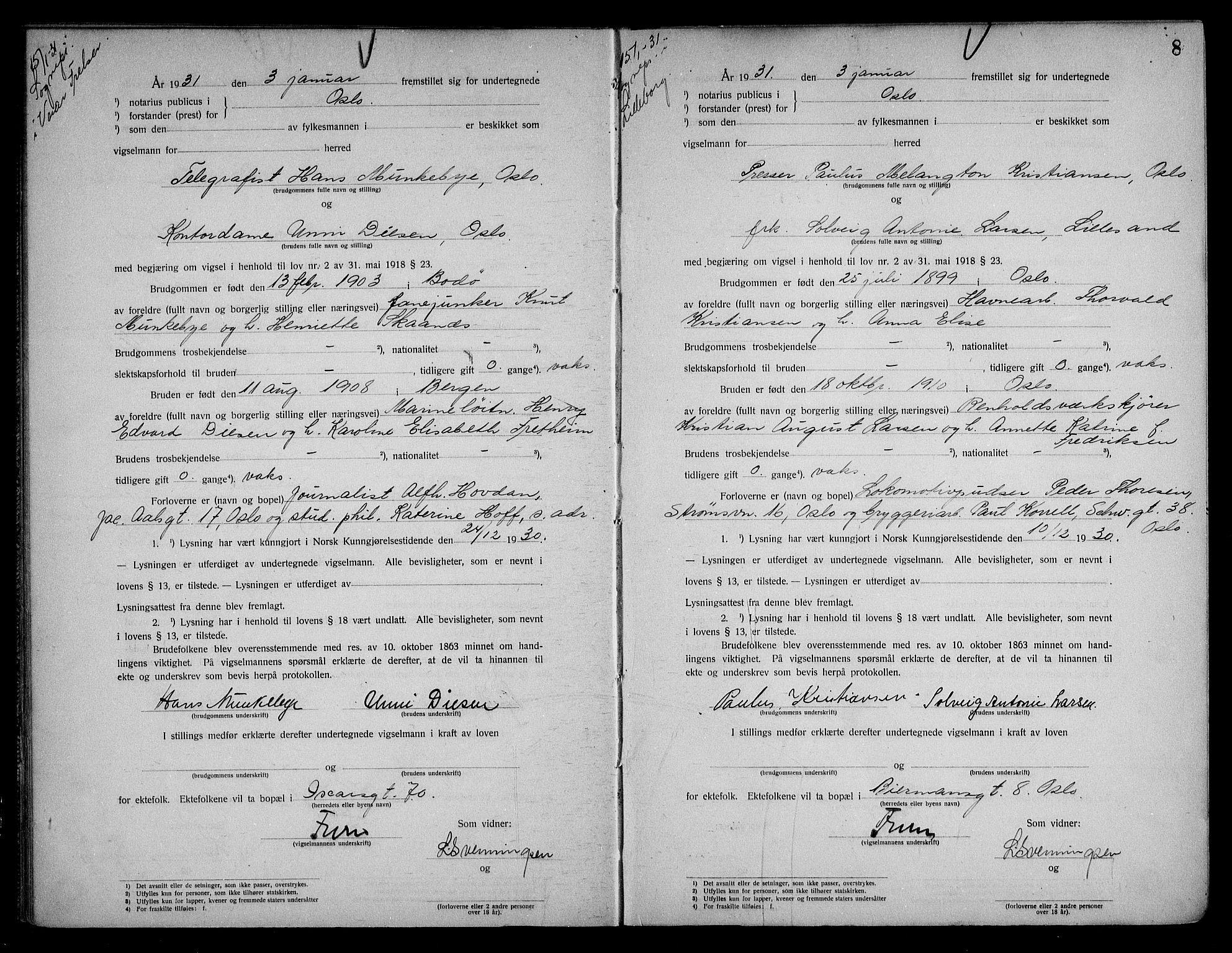 SAO, Oslo byfogd avd. I, L/Lb/Lbb/L0021: Notarialprotokoll, rekke II: Vigsler, 1930-1932, s. 7b-8a