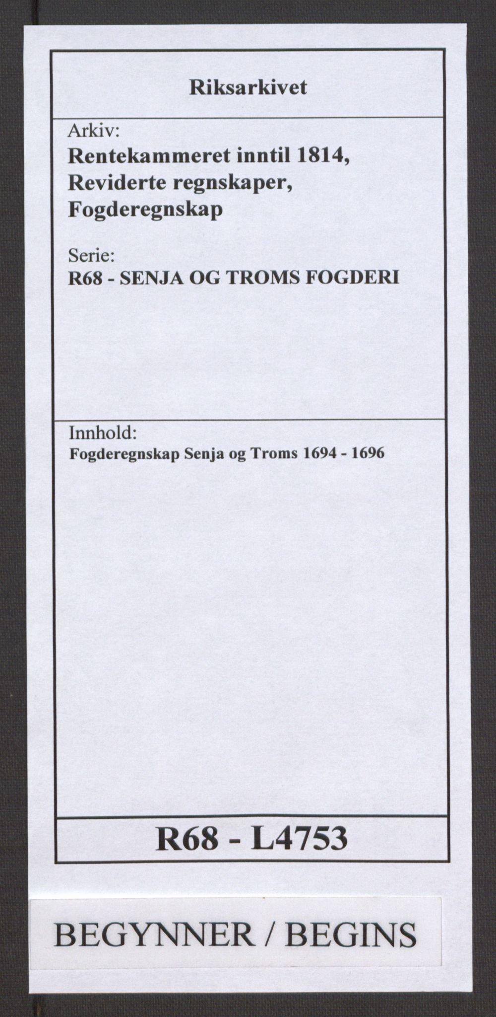RA, Rentekammeret inntil 1814, Reviderte regnskaper, Fogderegnskap, R68/L4753: Fogderegnskap Senja og Troms, 1694-1696, s. 1