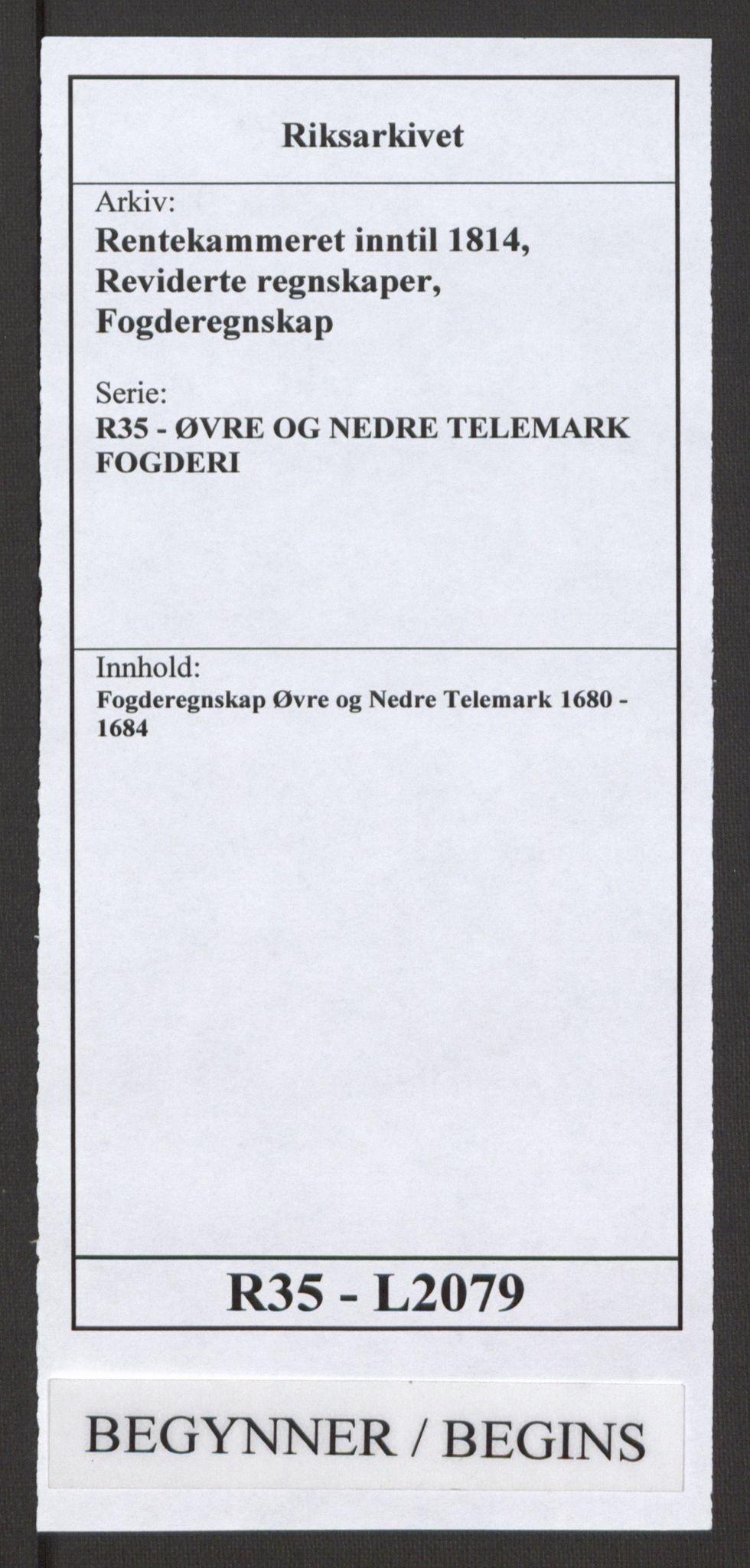 RA, Rentekammeret inntil 1814, Reviderte regnskaper, Fogderegnskap, R35/L2079: Fogderegnskap Øvre og Nedre Telemark, 1680-1684, s. 1