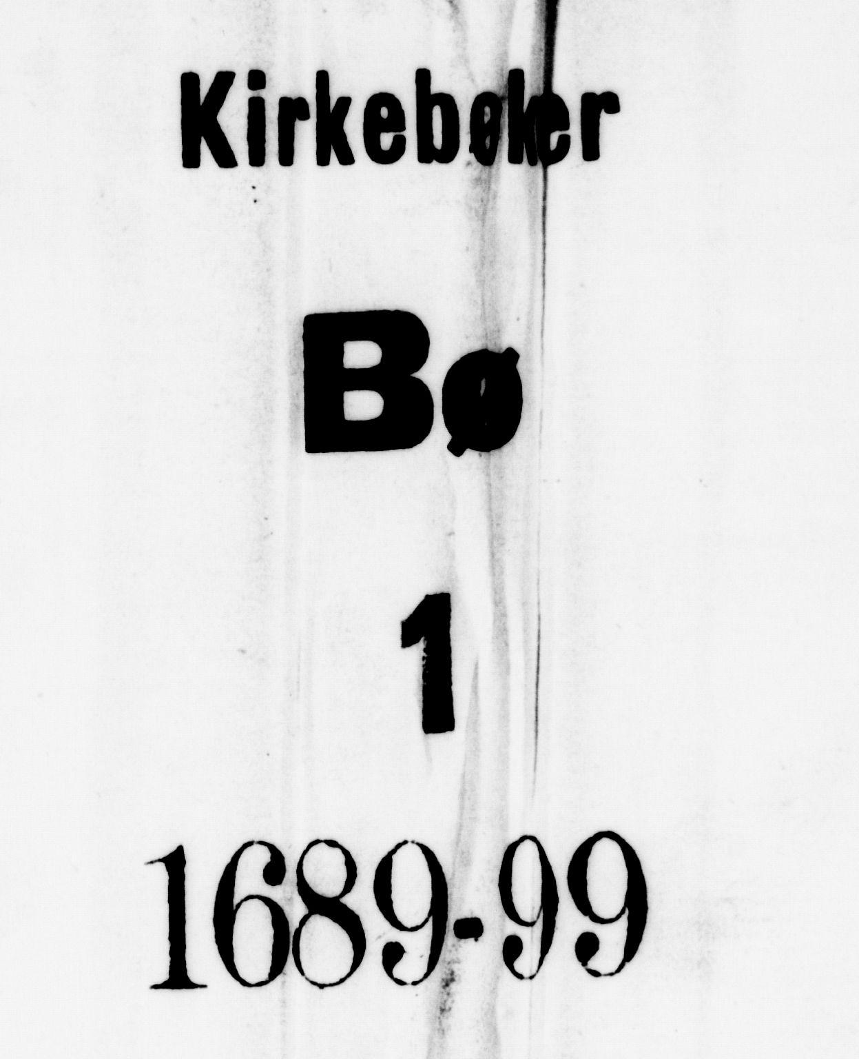 SAKO, Bø kirkebøker, F/Fa/L0001: Ministerialbok nr. 1, 1689-1699