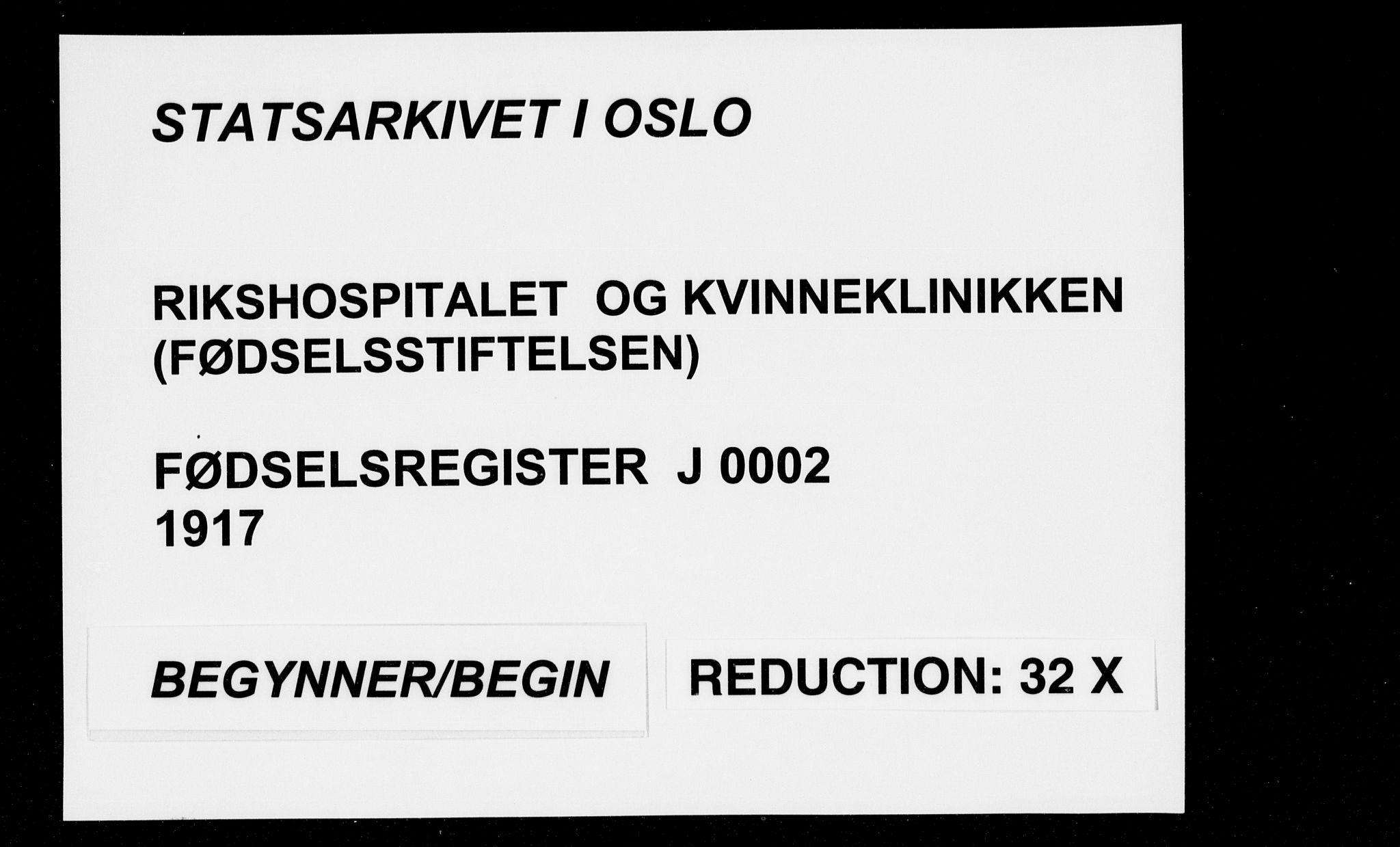 SAO, Rikshospitalet prestekontor Kirkebøker, J/L0002: Fødselsregister nr. 2, 1917-1917