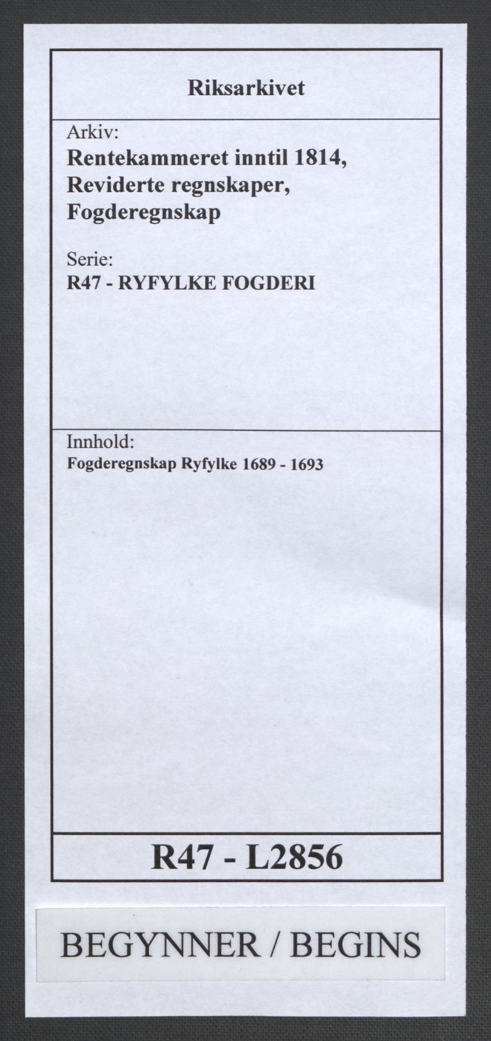 RA, Rentekammeret inntil 1814, Reviderte regnskaper, Fogderegnskap, R47/L2856: Fogderegnskap Ryfylke, 1689-1693, s. 1
