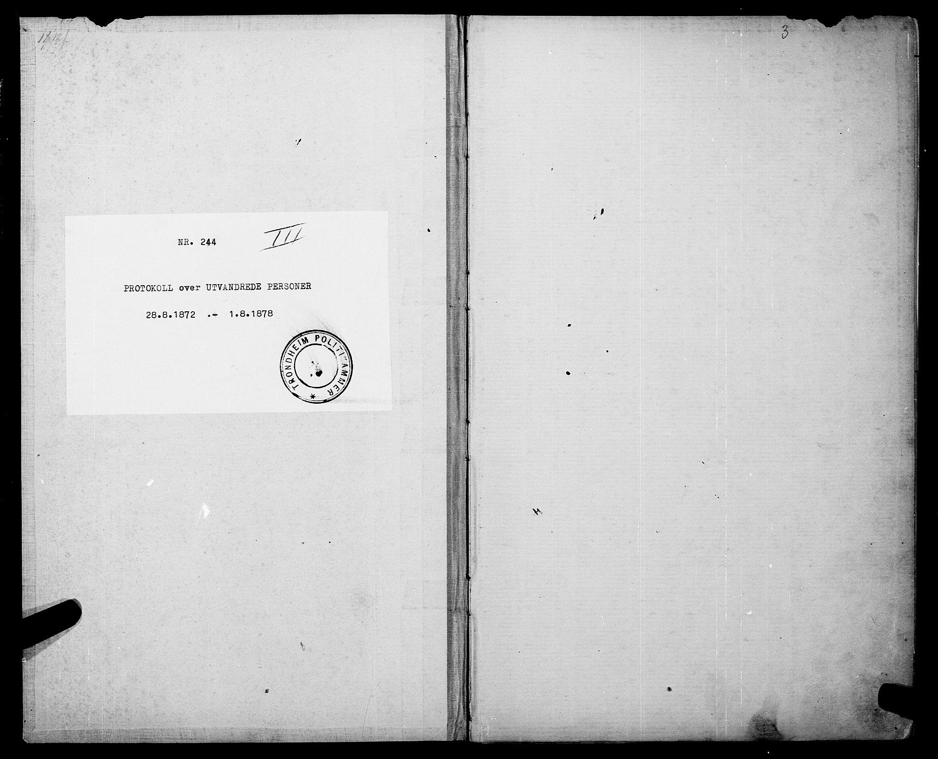 SAT, Trondheim politikammer, 32/L0003: Emigrantprotokoll III, 1872-1878