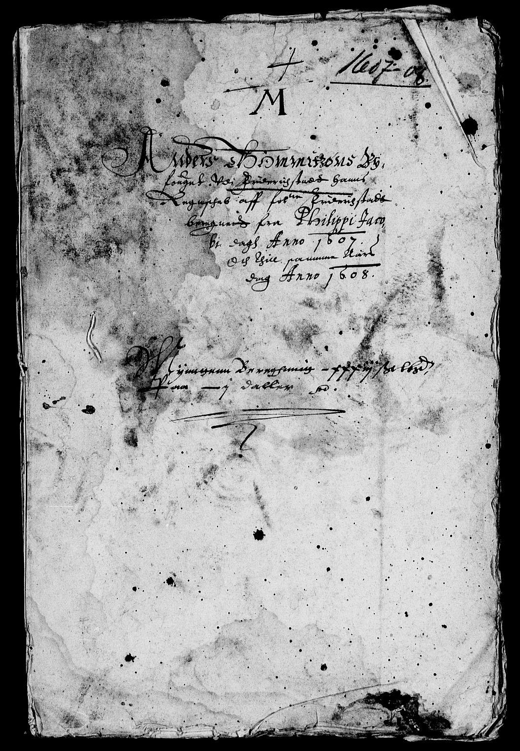 RA, Rentekammeret inntil 1814, Reviderte regnskaper, Lensregnskaper, R/Rb/Rba/L0024: Akershus len, 1601-1608