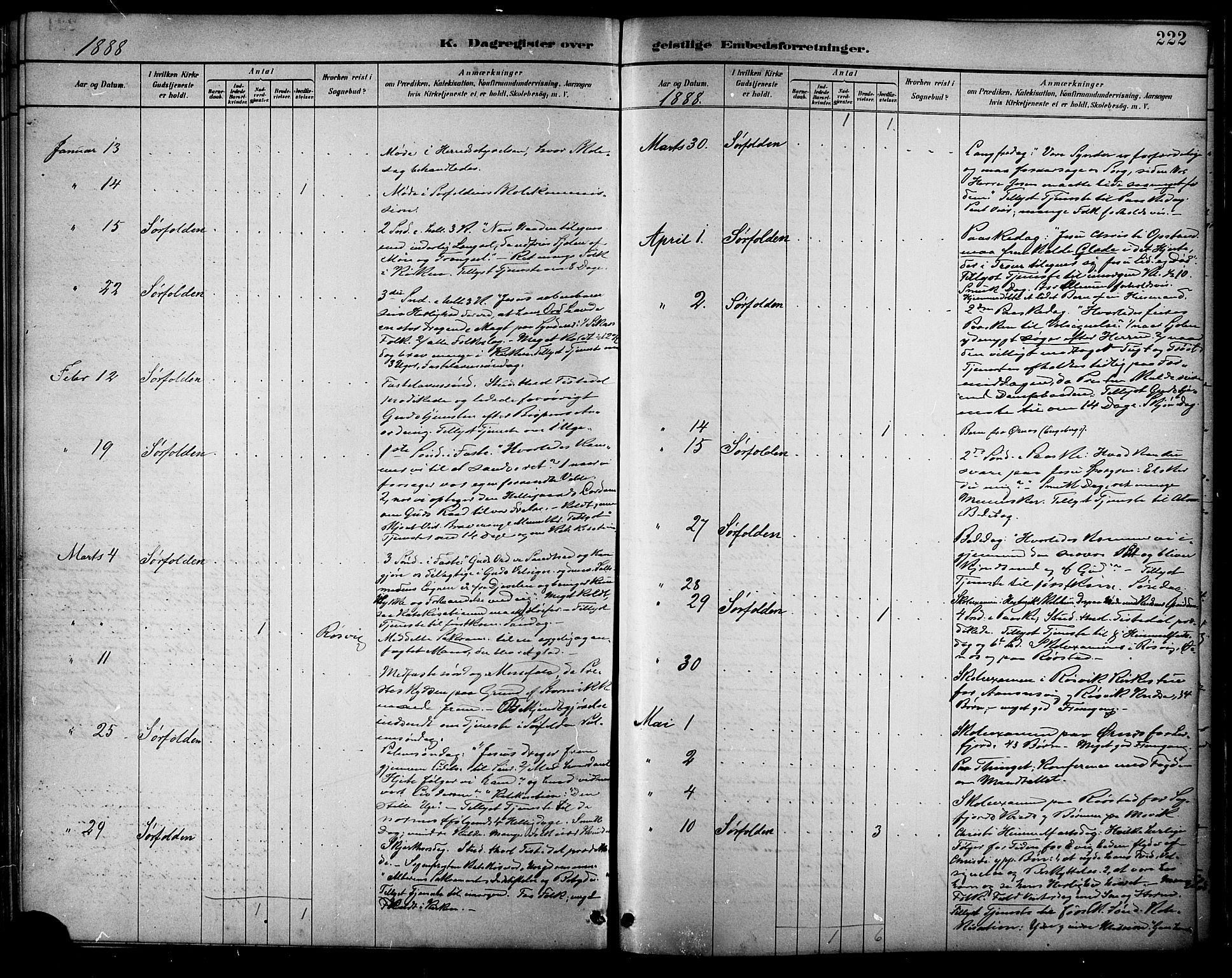 SAT, Ministerialprotokoller, klokkerbøker og fødselsregistre - Nordland, 854/L0777: Ministerialbok nr. 854A01 /1, 1883-1891, s. 222
